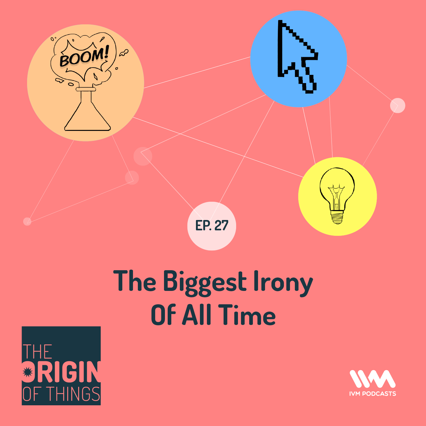 Ep. 27: The biggest irony of all time