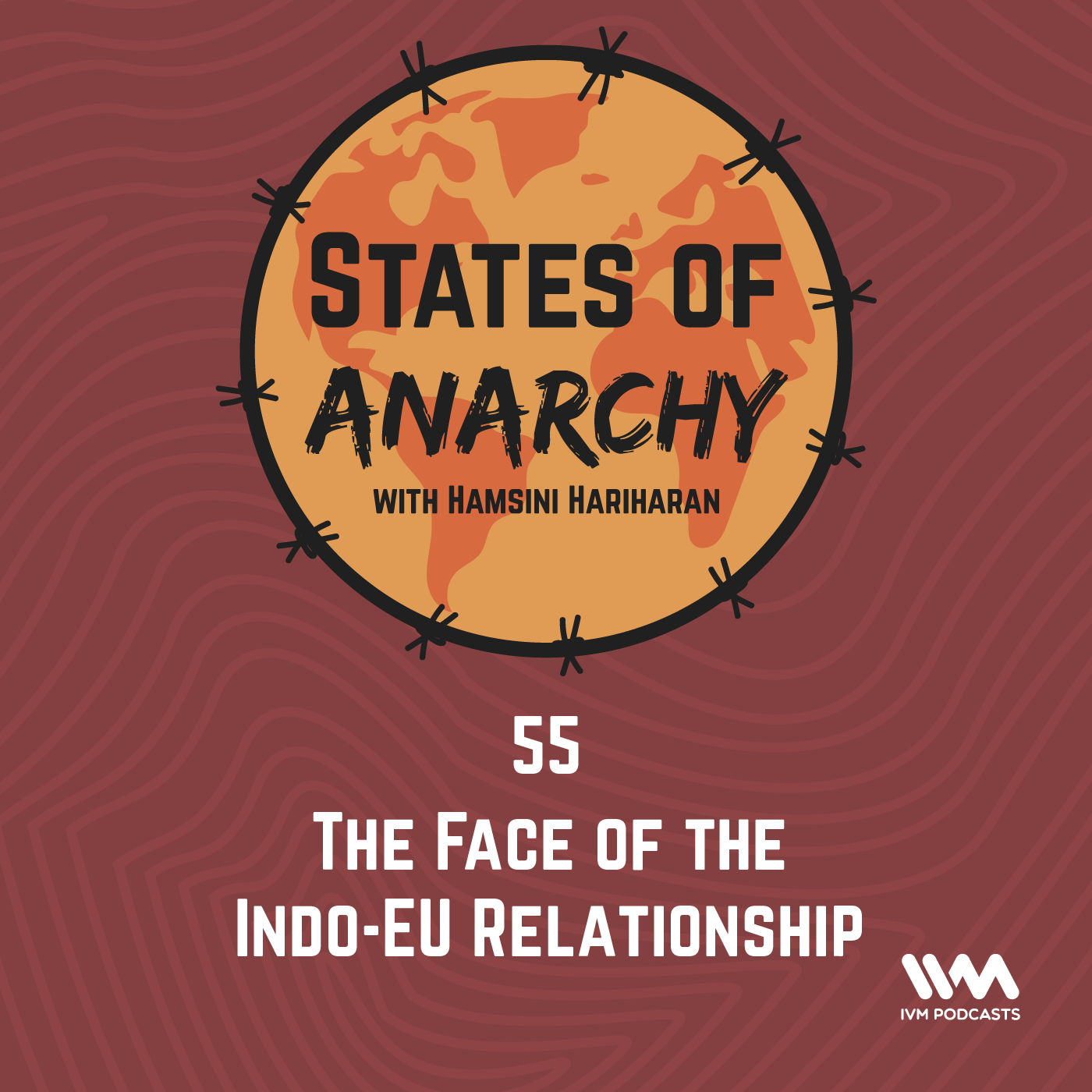 Ep. 55: The Face of the Indo-EU Relationship