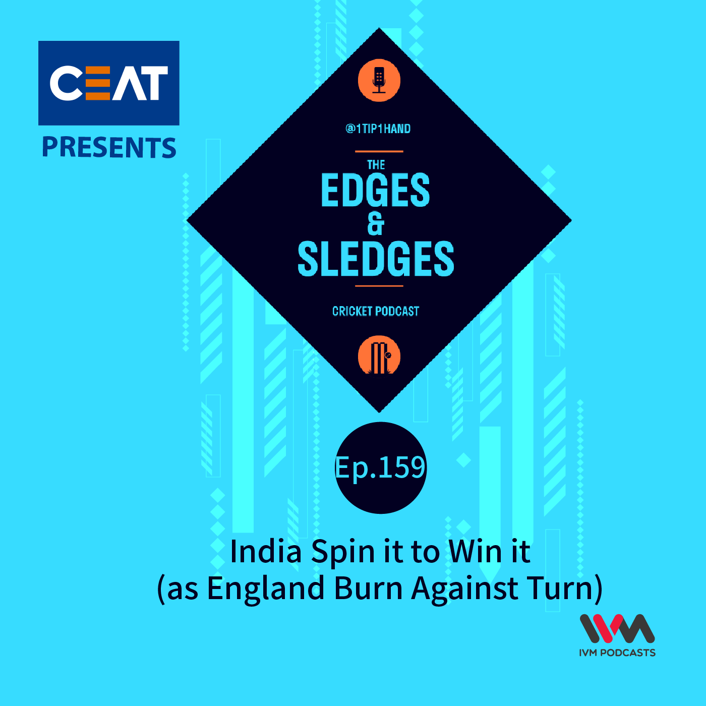 Ep. 159: India Spin it to Win it (as England Burn Against Turn)