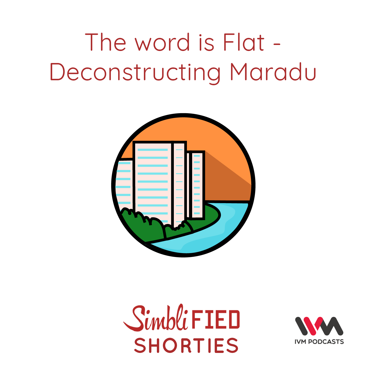 Ep. 167: The word is flat Deconstructing Maradu