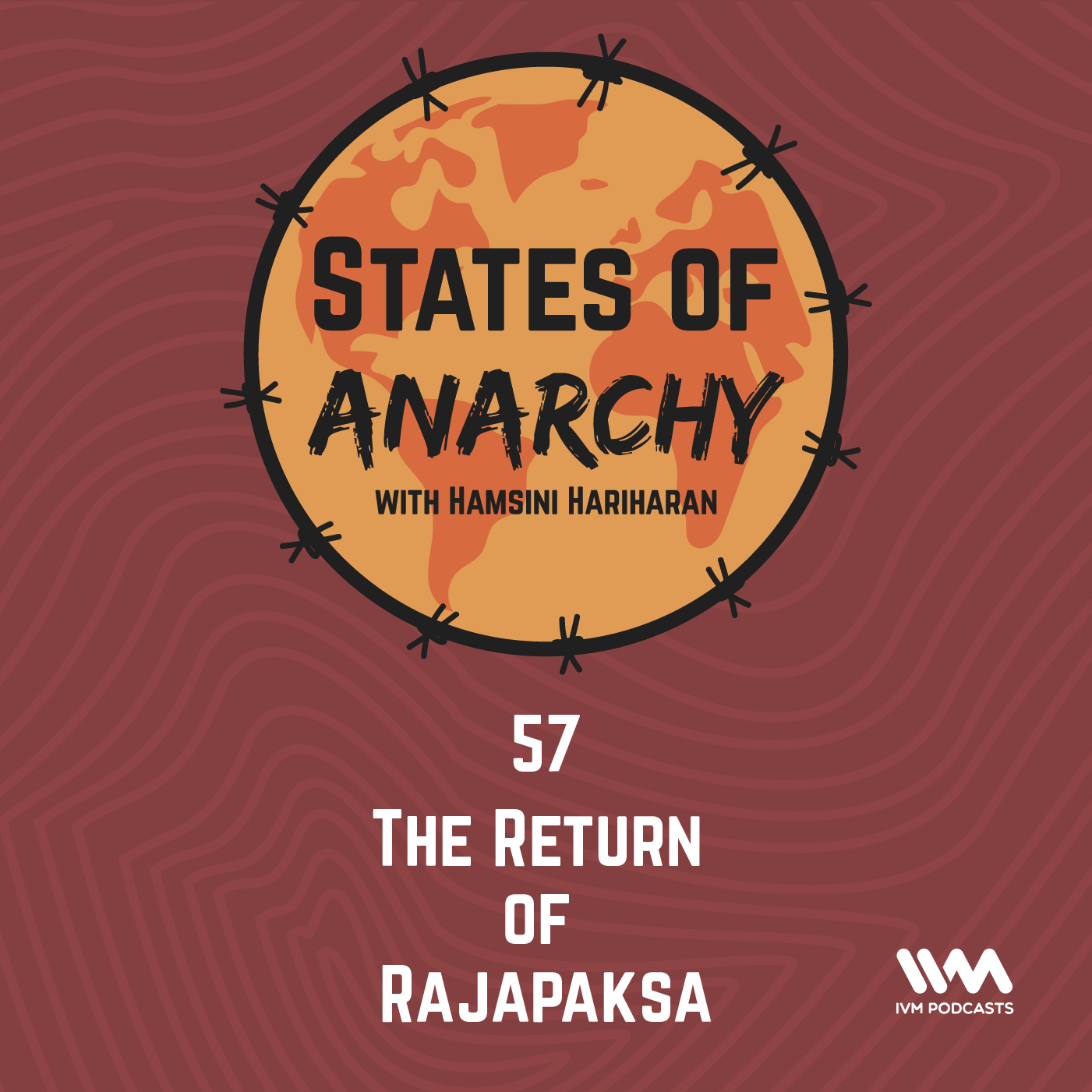 Ep. 57: The Return of Rajapaksa