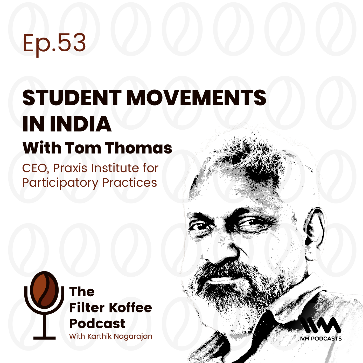 Ep. 53: Student Movements In India