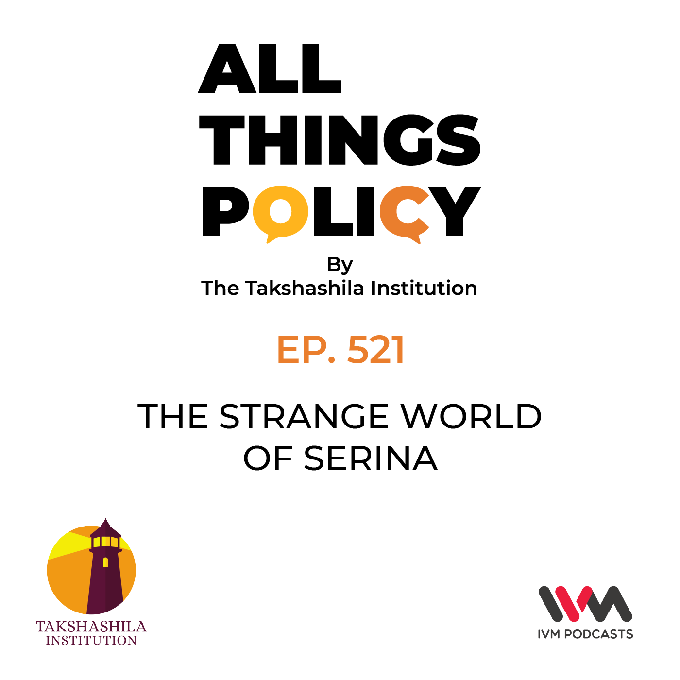 Ep. 521: The Strange World of Serina