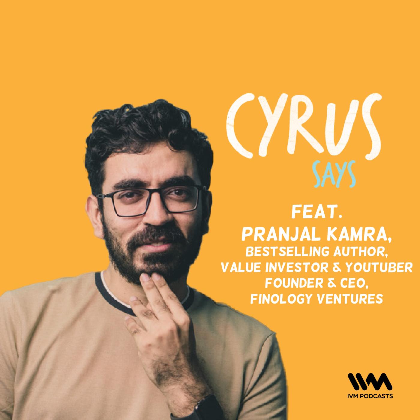 Ep. 637: feat. Pranjal Kamra