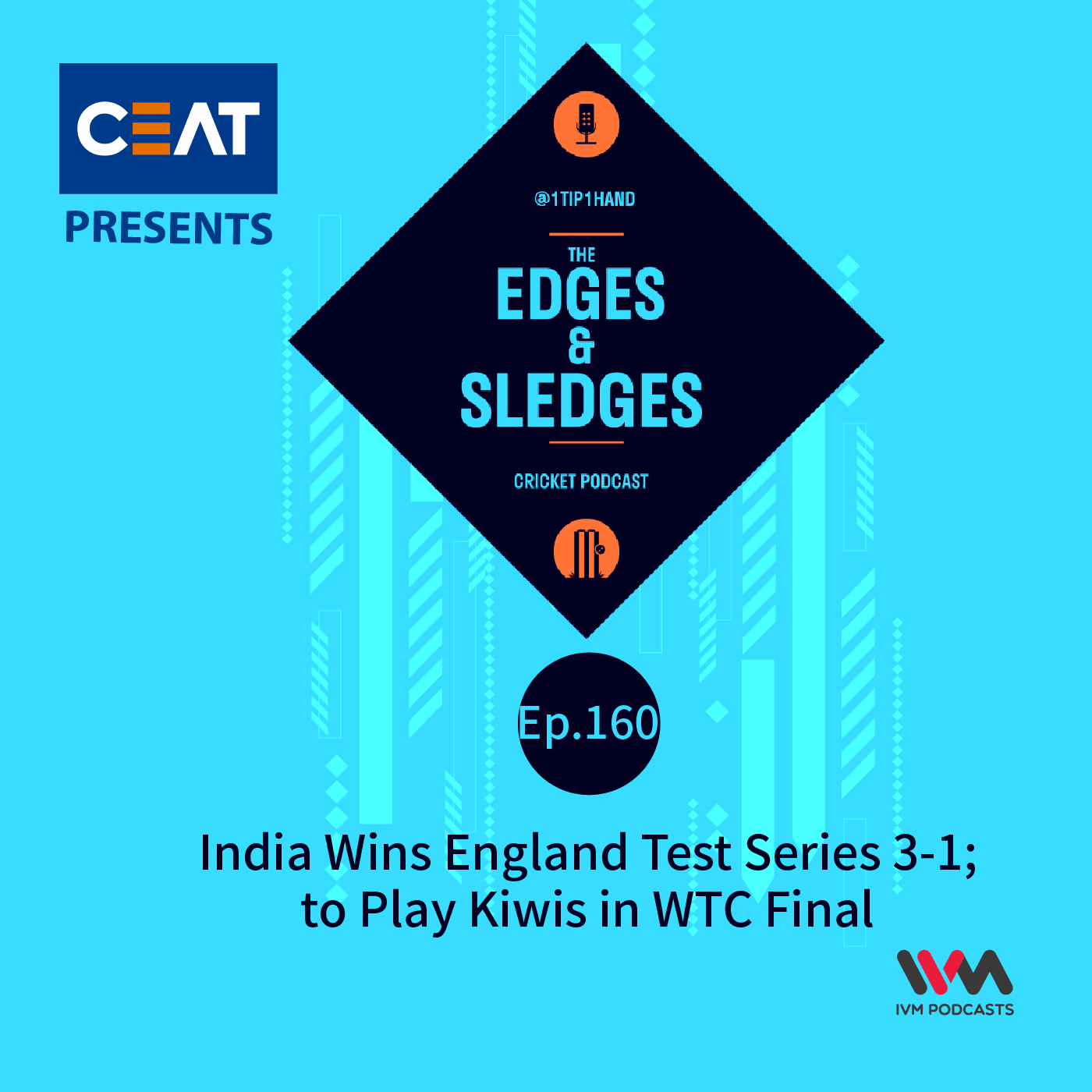 Ep. 160: India Wins England Test Series 3-1; to Play Kiwis in WTC Final