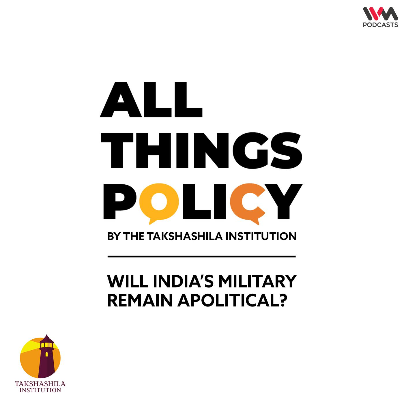 Ep. 580: Will India's Military Remain Apolitical?