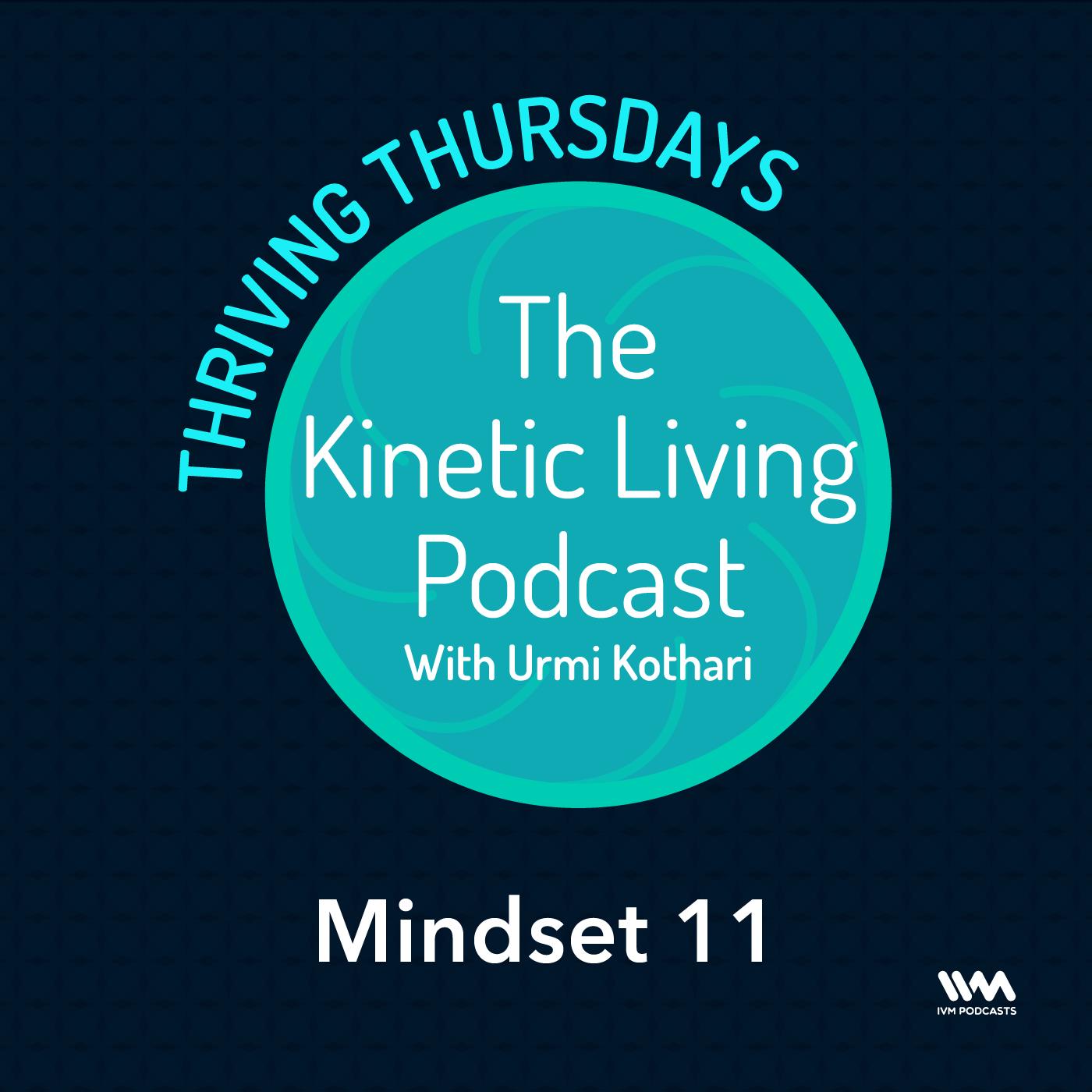 S02 E11: Thriving Thursday - Mindset 11