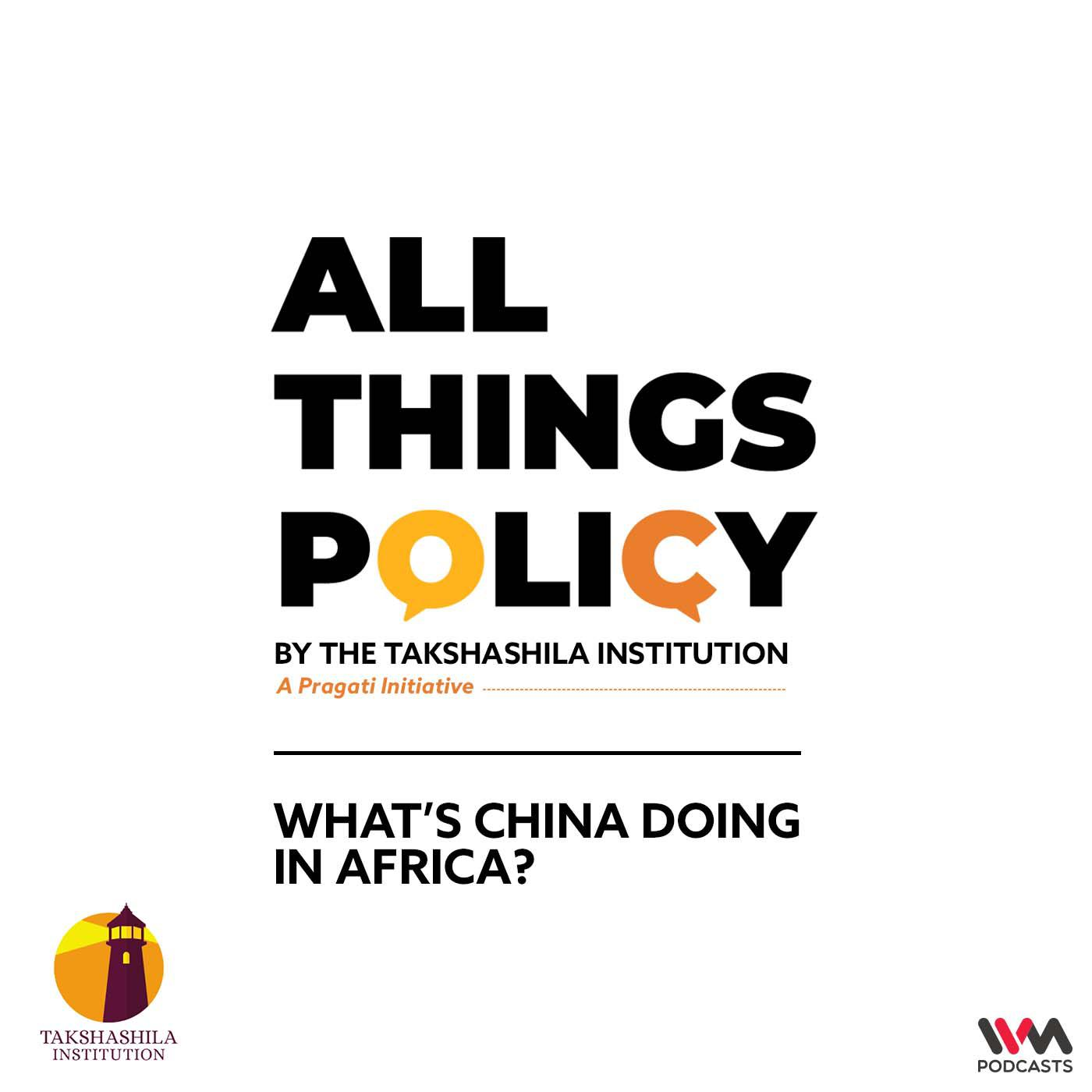 What's China doing in Africa?