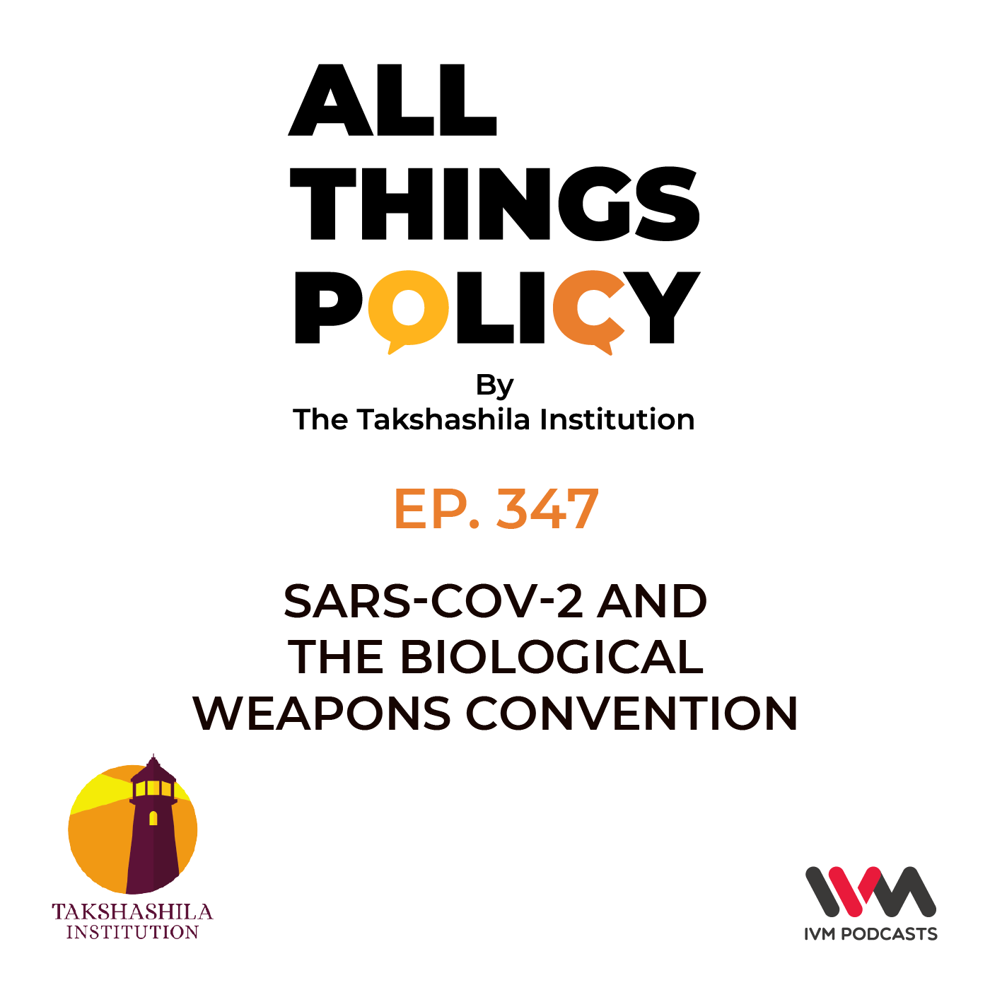 Ep. 347: SARS-CoV-2 and the Biological Weapons Convention