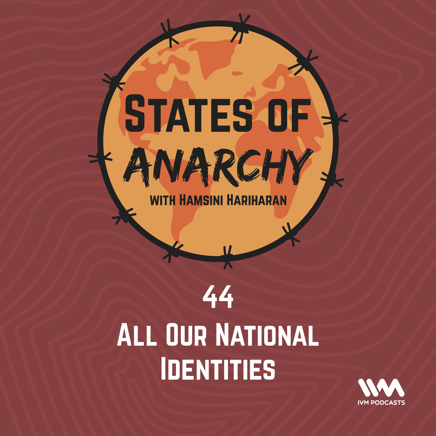 Ep. 44: All Our National Identities