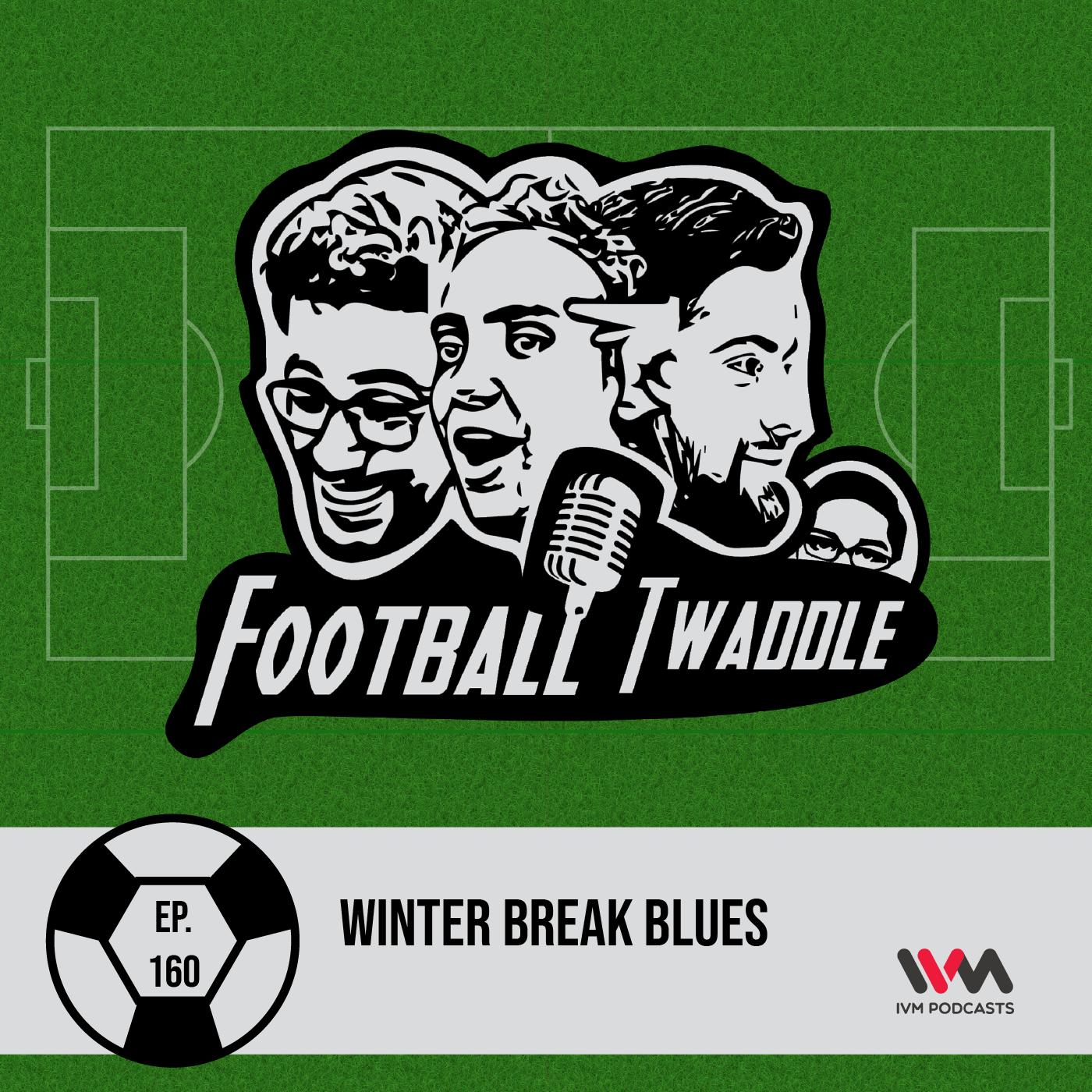 Winter Break Blues