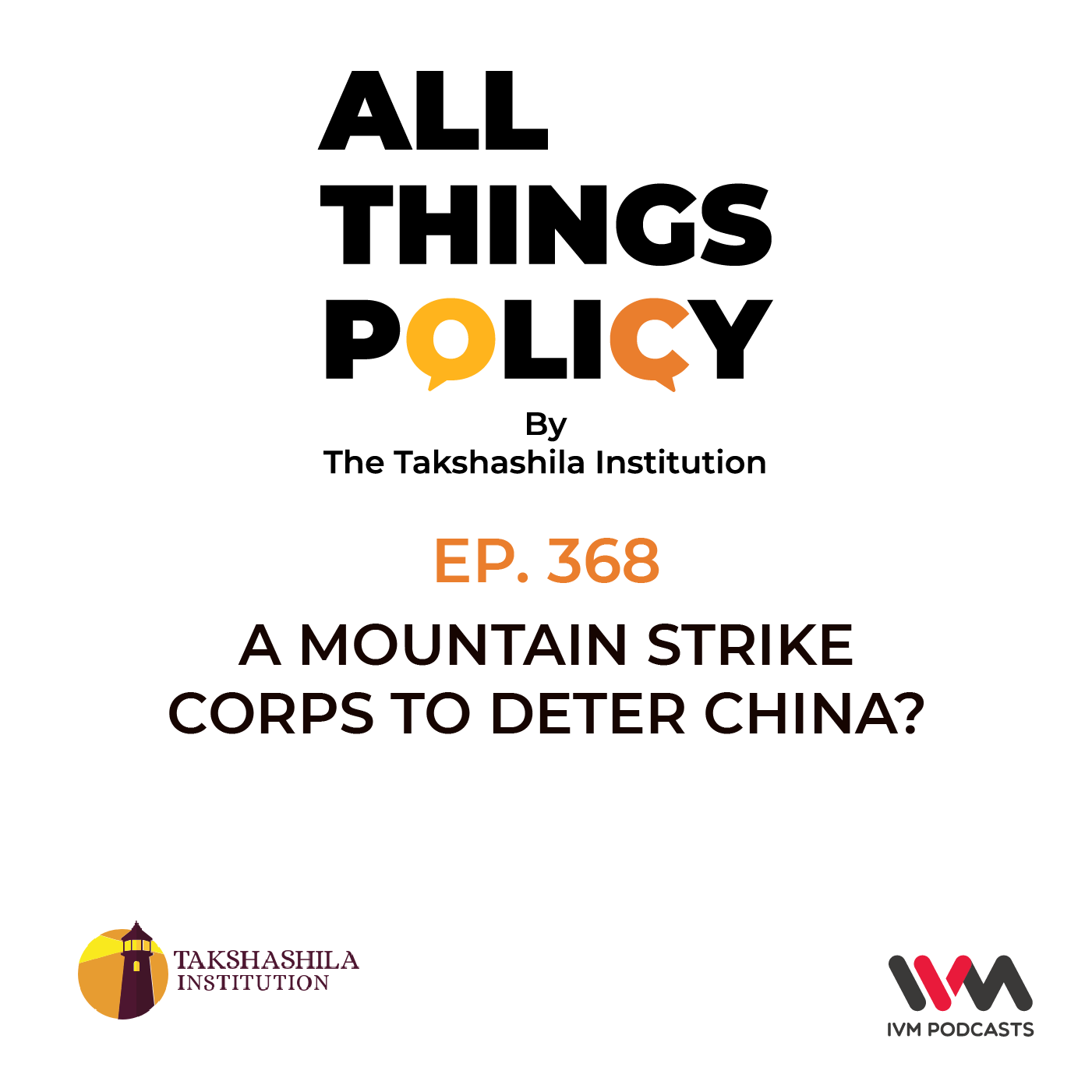 Ep. 368: A Mountain Strike Corps to Deter China?