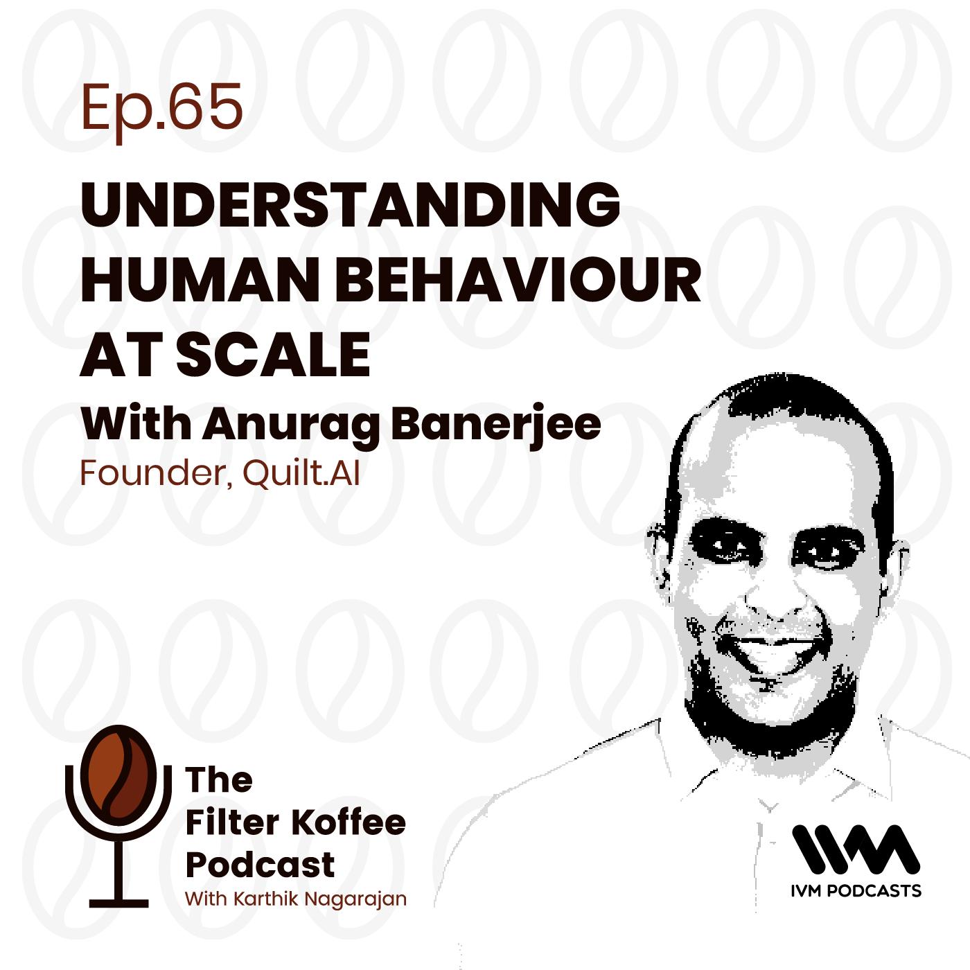 Ep. 65: Understanding Human Behaviour at Scale