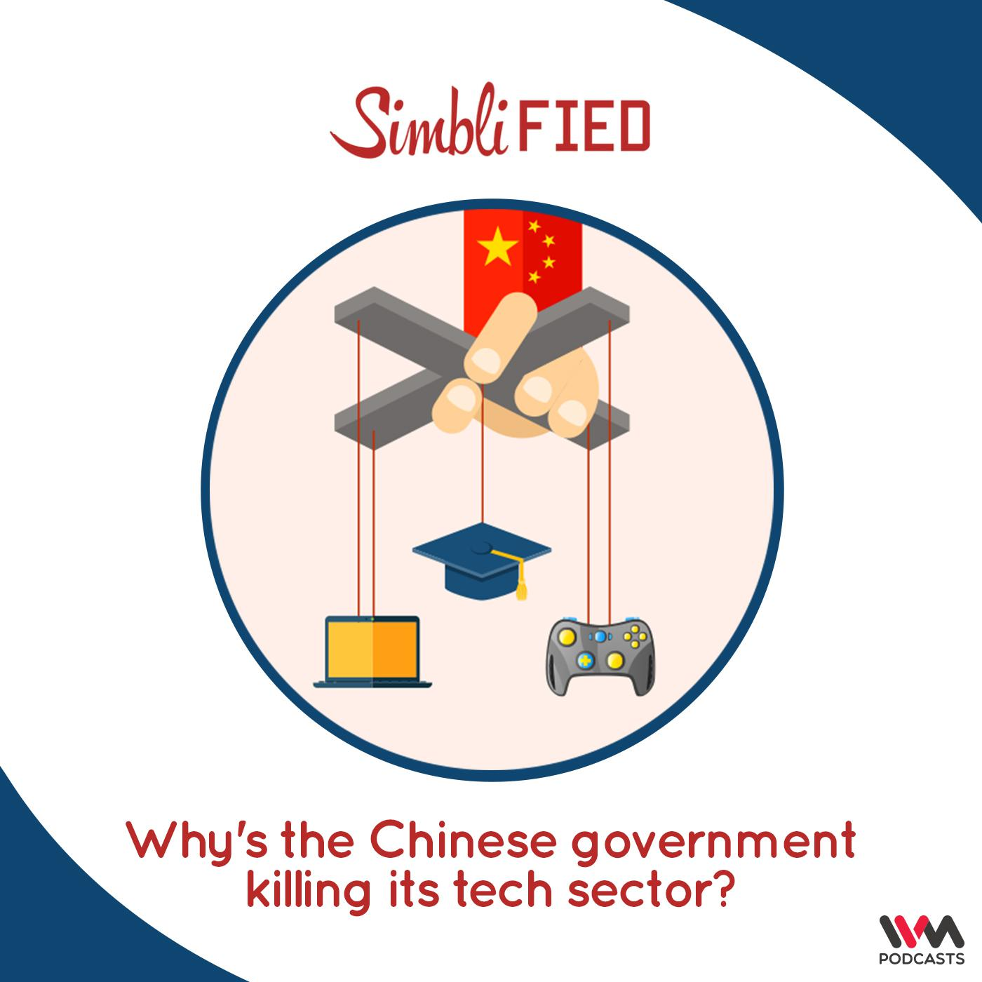 Why's the Chinese government killing its tech sector?