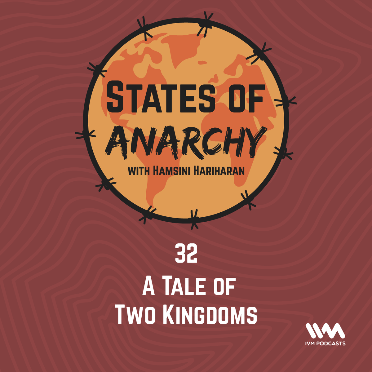 Ep. 32: A Tale of Two Kingdoms
