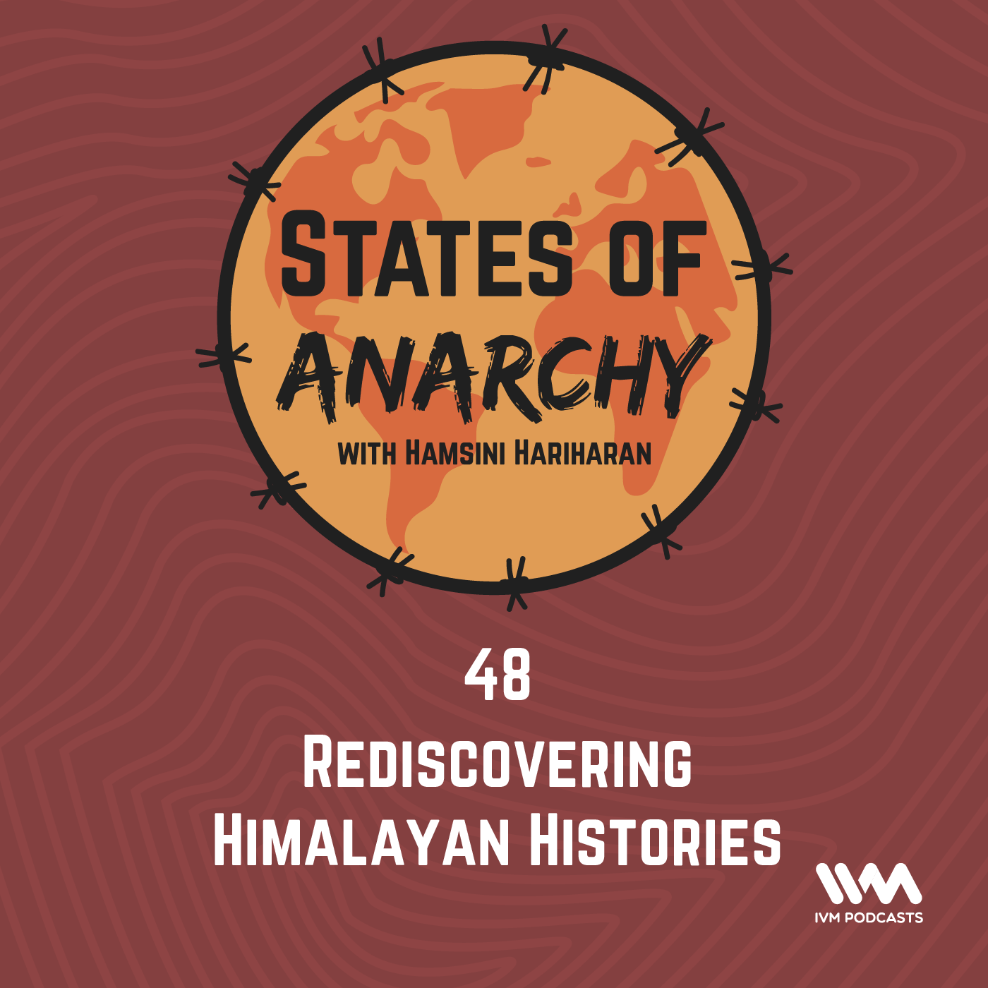 Ep. 48: Rediscovering Himalayan Histories