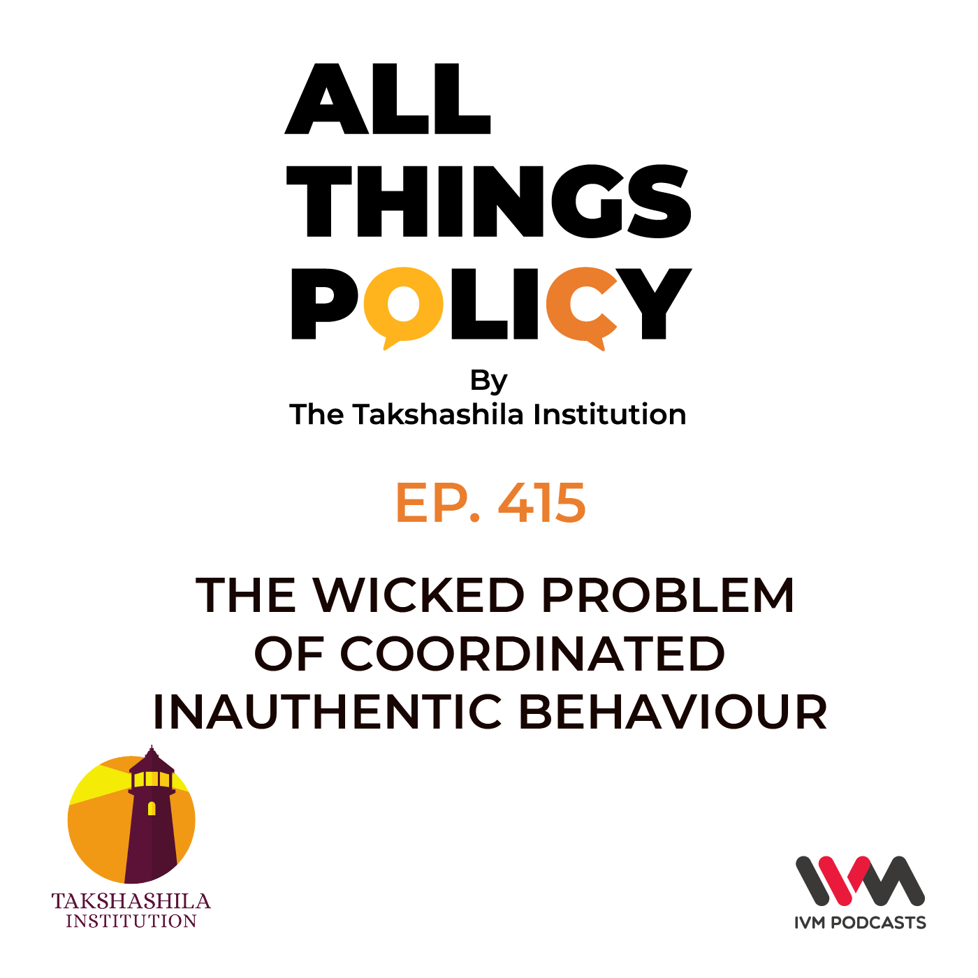Ep. 415: The Wicked Problem of Coordinated Inauthentic Behaviour