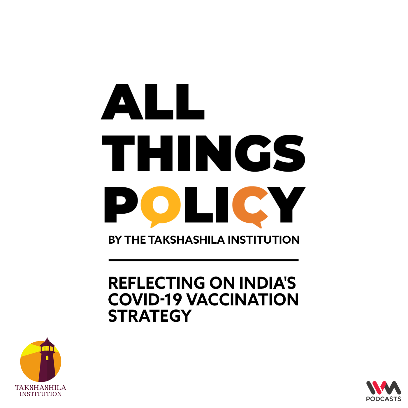 Ep. 560: Reflecting on India's COVID-19 Vaccination Strategy