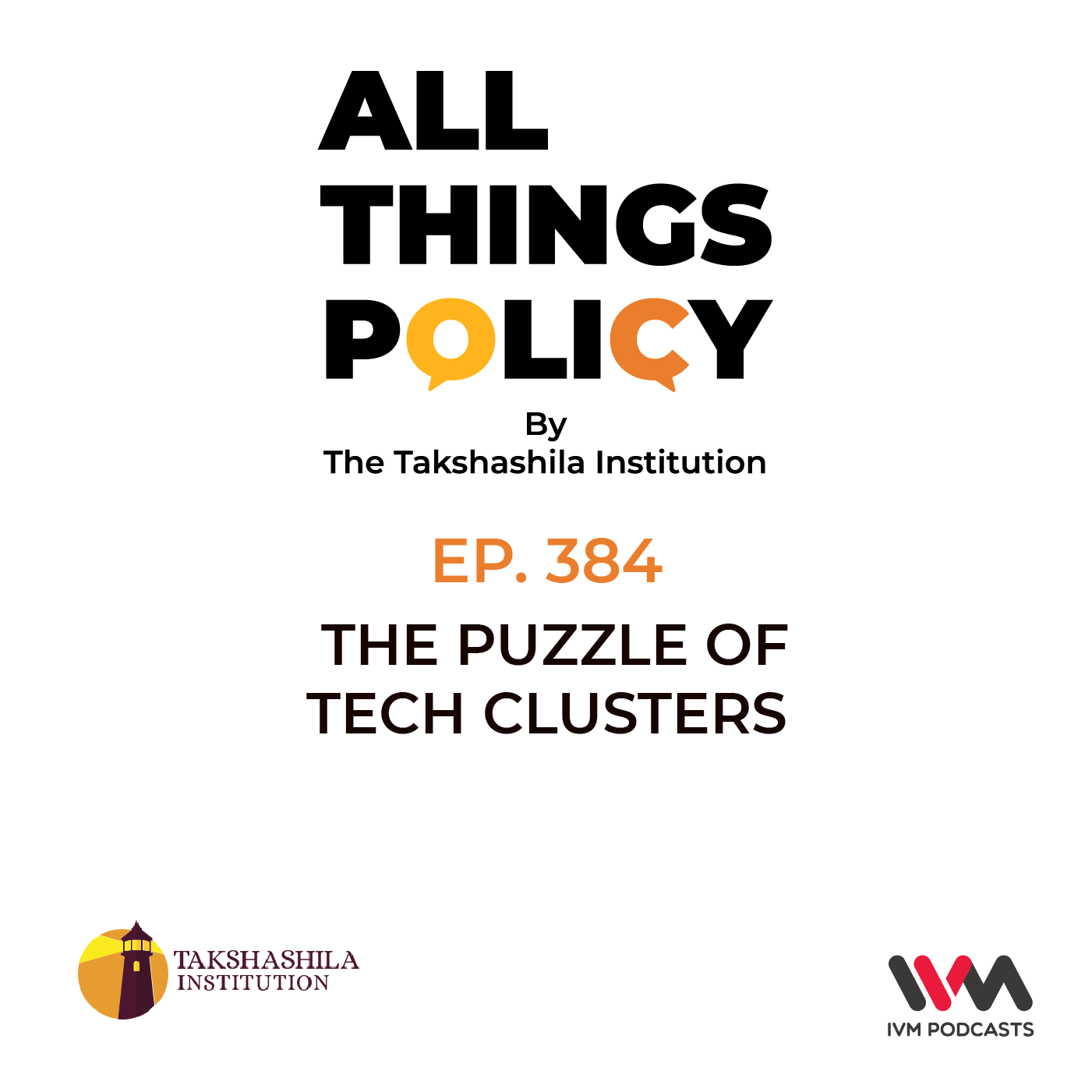 Ep. 384: The Puzzle of Tech Clusters