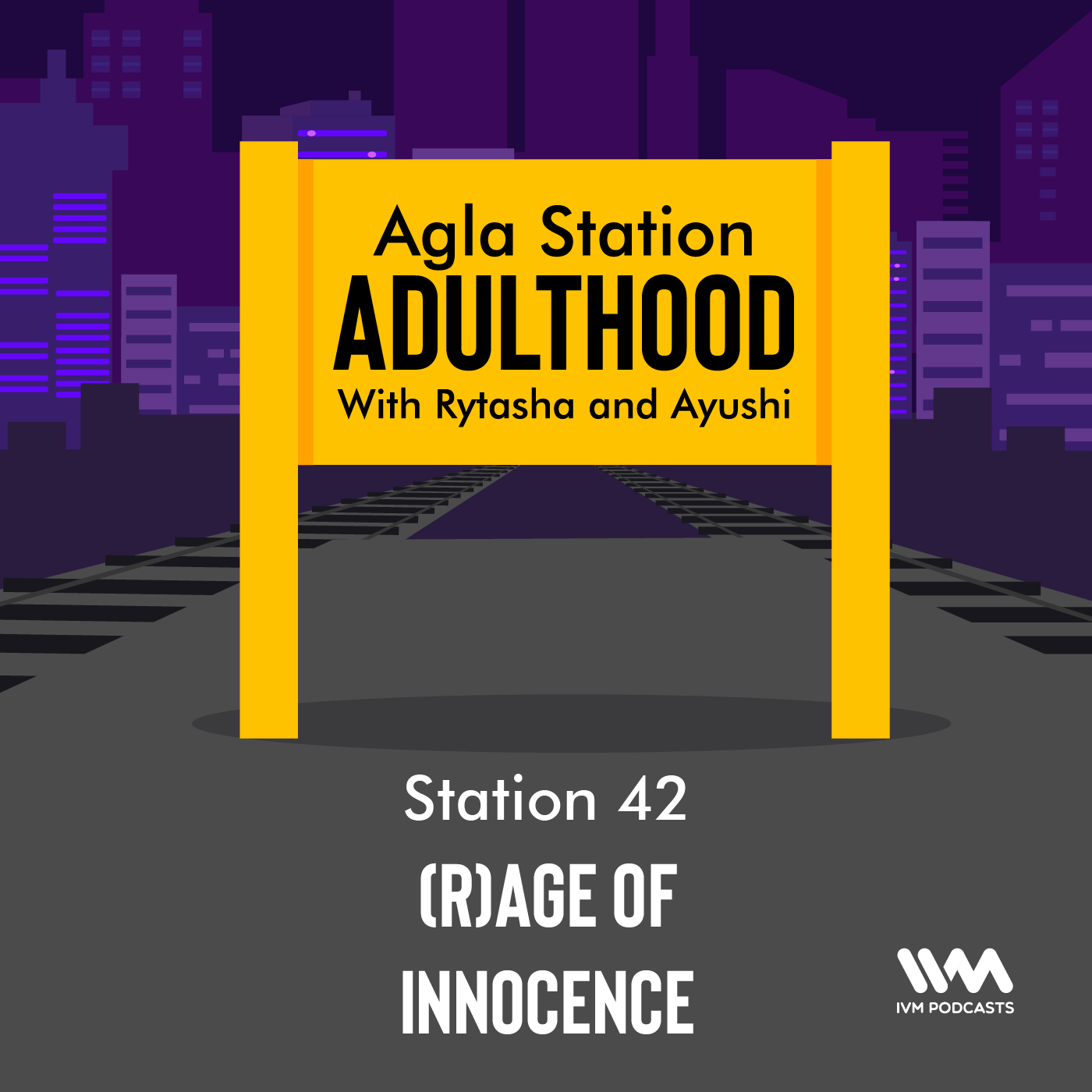 Ep. 42: (R)age of Innocence