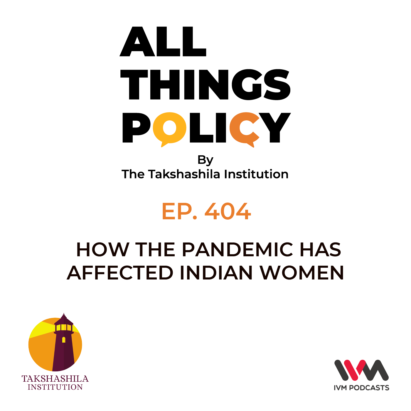 Ep. 404: How the Pandemic Has Affected Indian Women