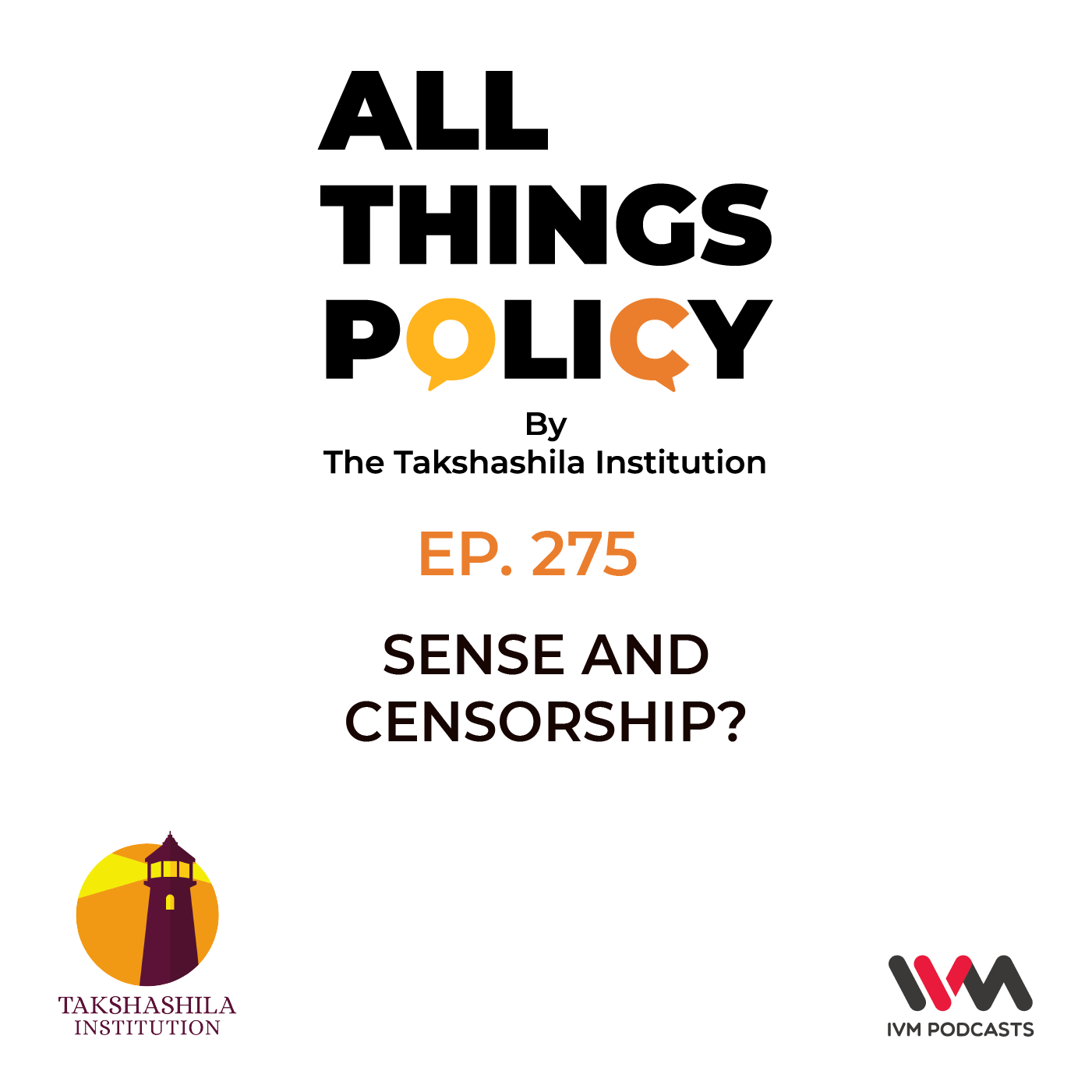 Ep. 275: Sense and Censorship?