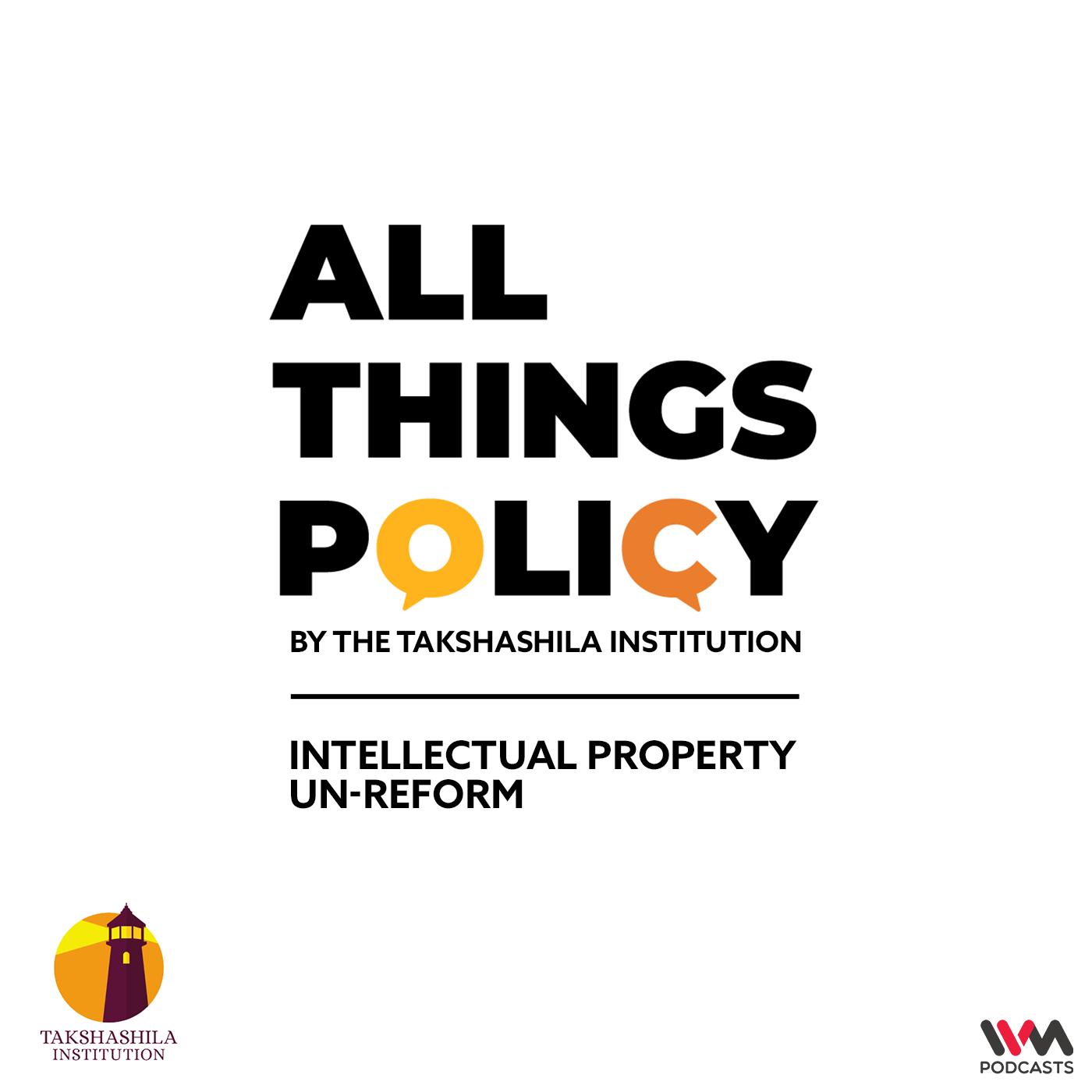 Ep. 555: Intellectual Property Un-reform