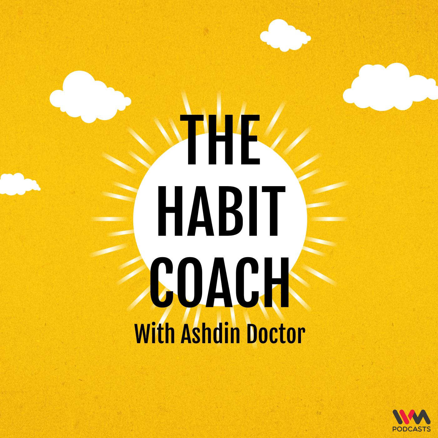 The Habit Coach with Ashdin Doctor podcast