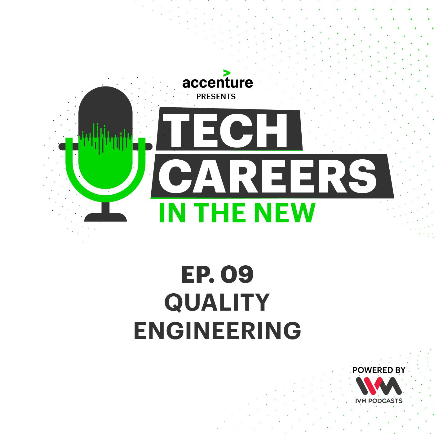 Ep. 09: Quality Engineering