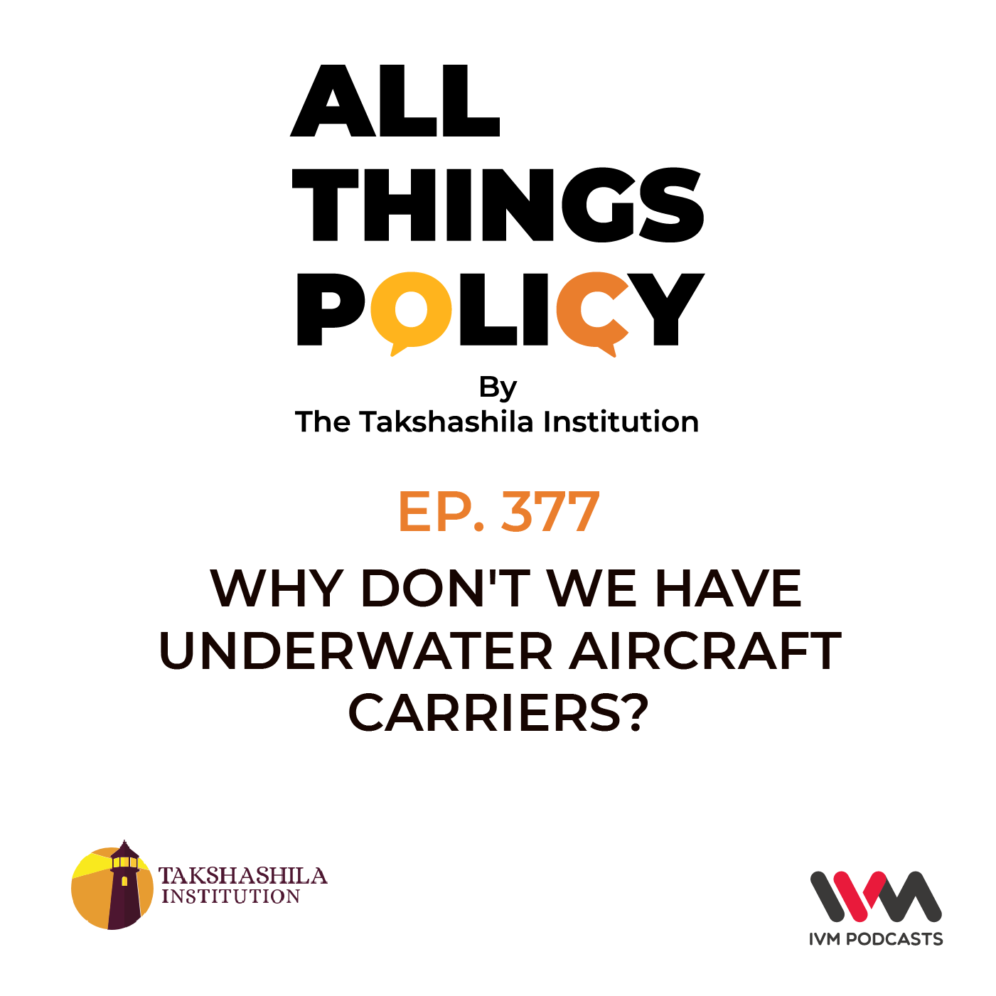 Ep. 377: Why Don't We Have Underwater Aircraft Carriers?