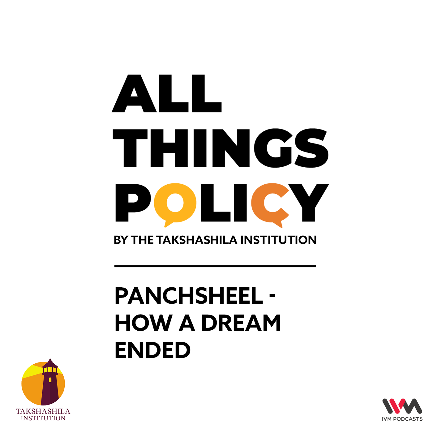Ep. 545: Panchsheel - How a Dream Ended