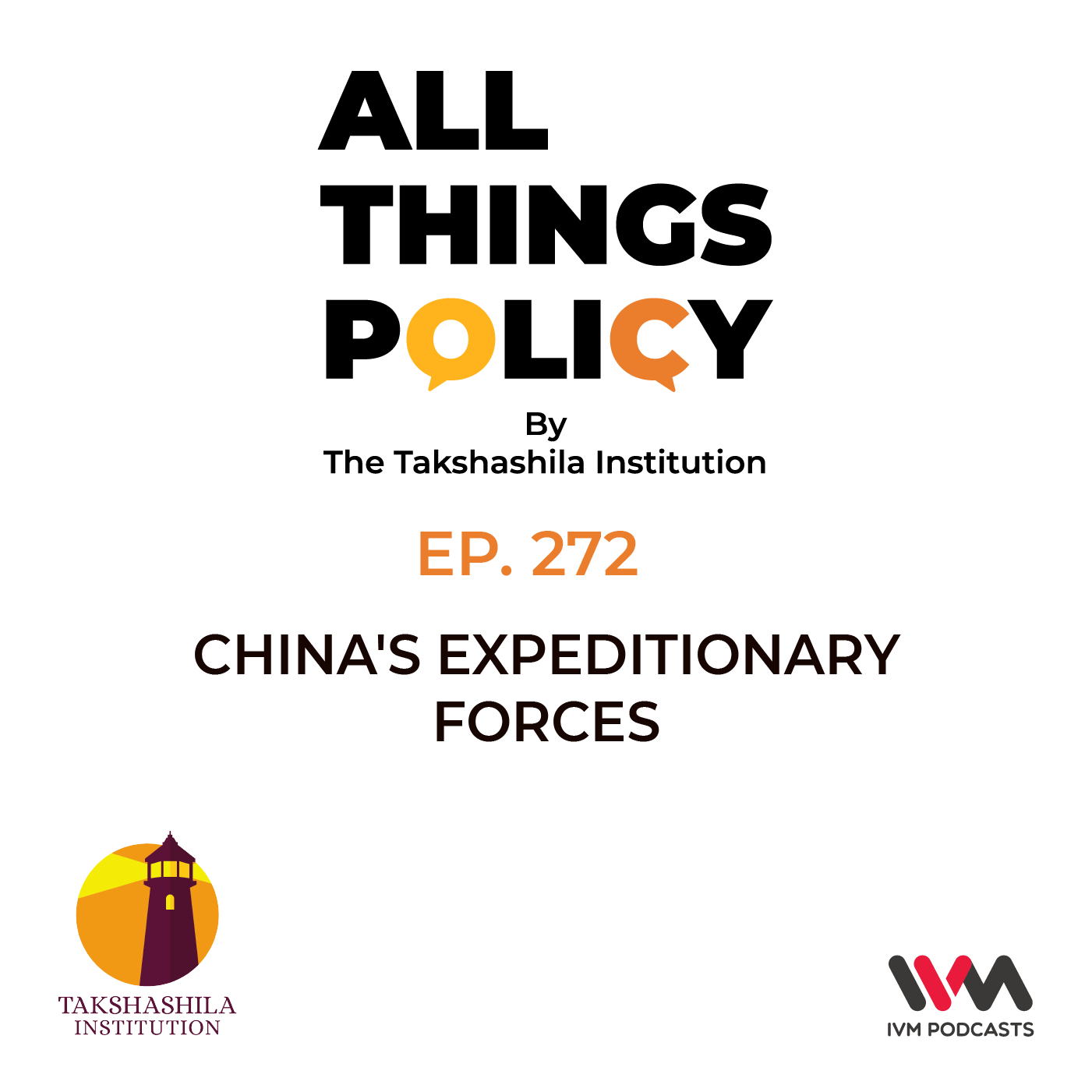 Ep. 272 China's Expeditionary Forces