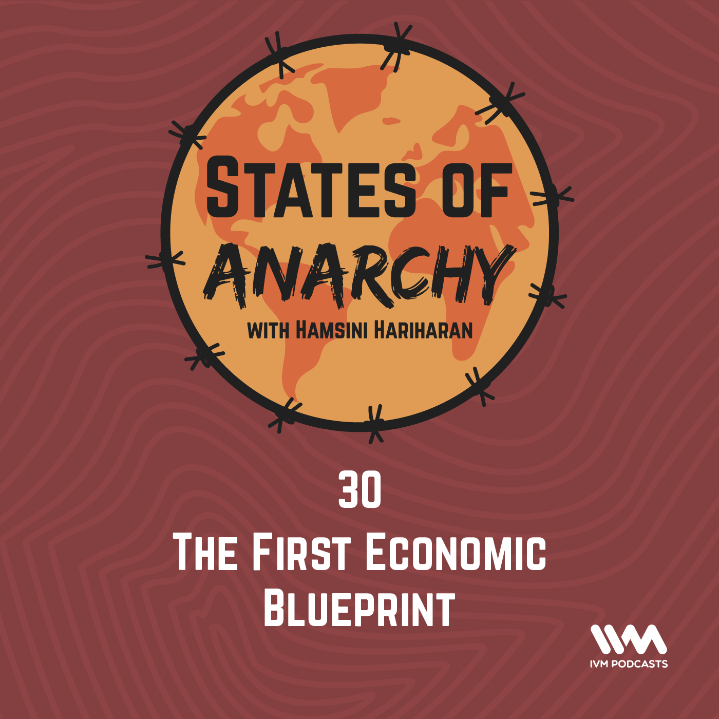 Ep. 30: The First Economic Blueprint