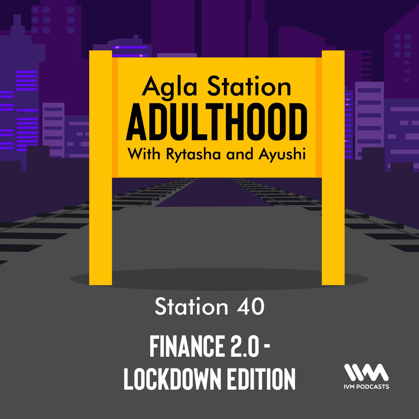 Ep. 40: Finance 2.0 - Lockdown Edition