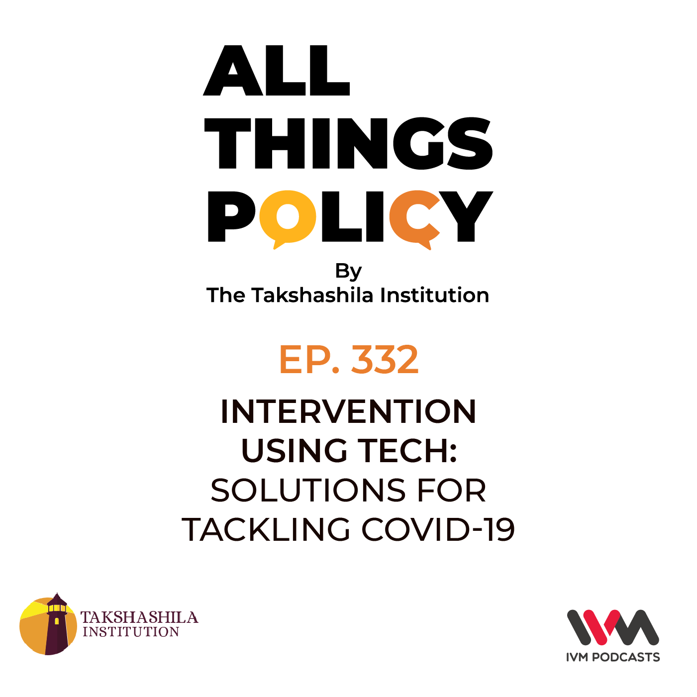 Ep. 332: Intervention Using Tech: Solutions for Tackling COVID-19