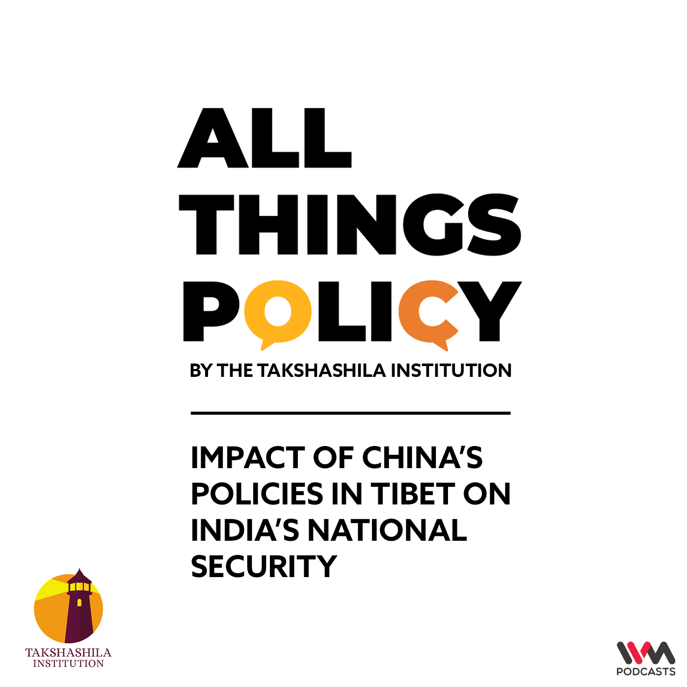 Ep. 551: Impact of China's policies in Tibet on India's National Security