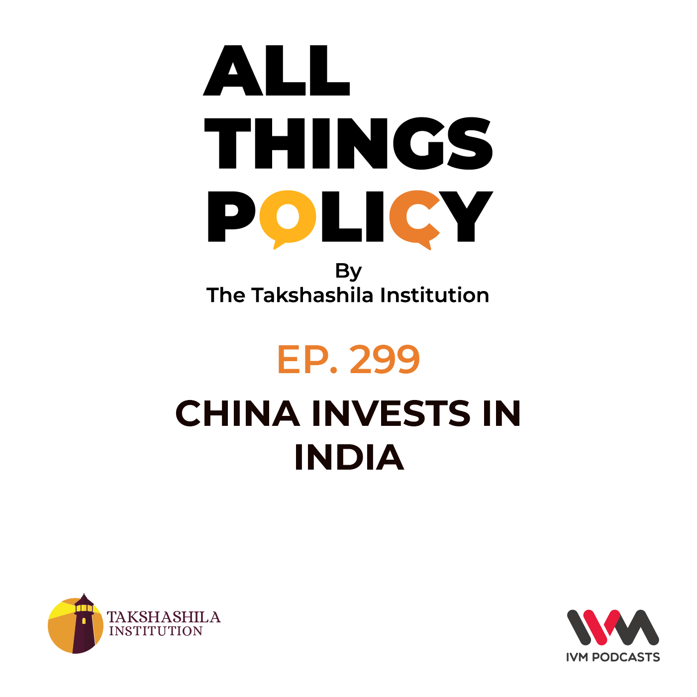 Ep. 299: China Invests in India