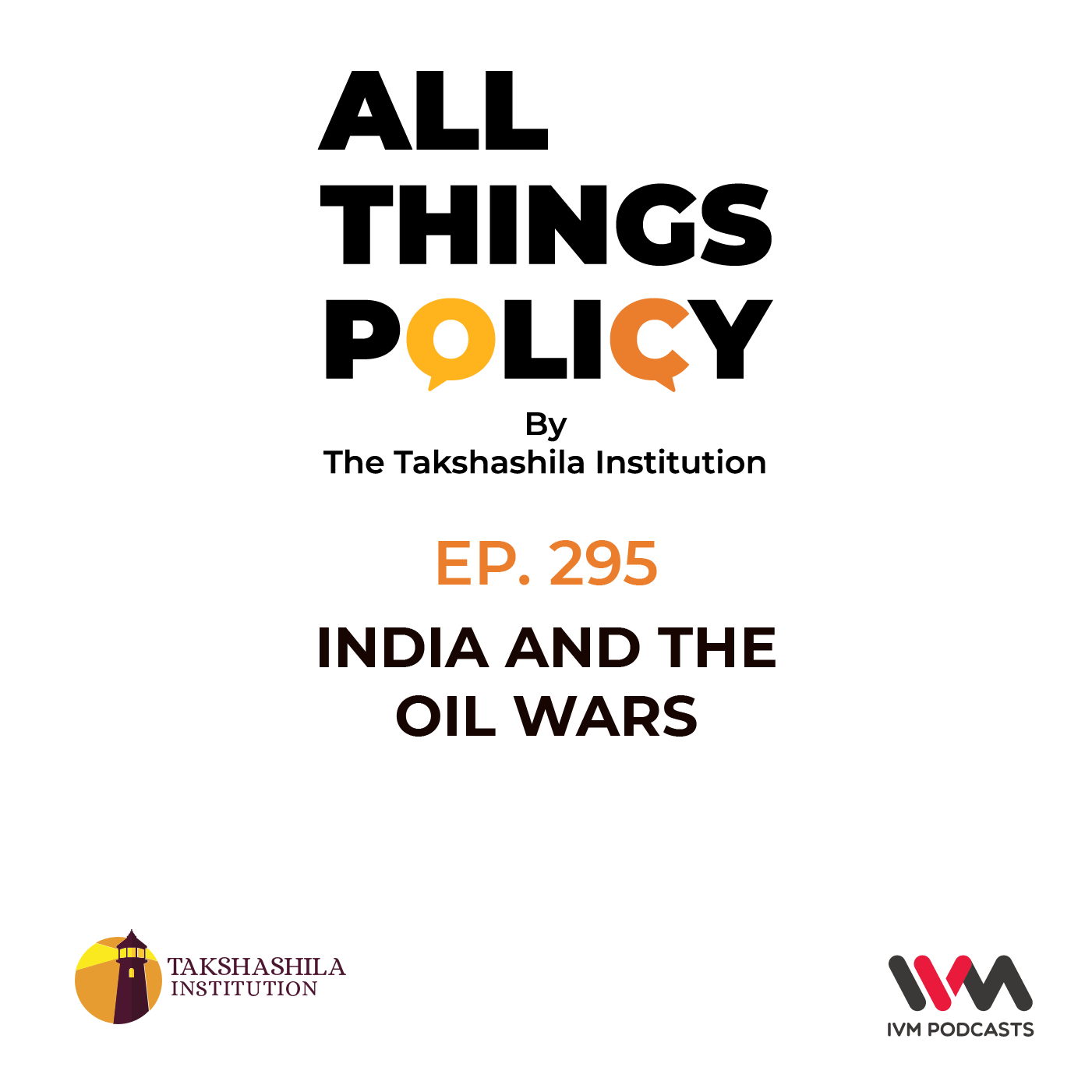 Ep. 295: India and the Oil Wars