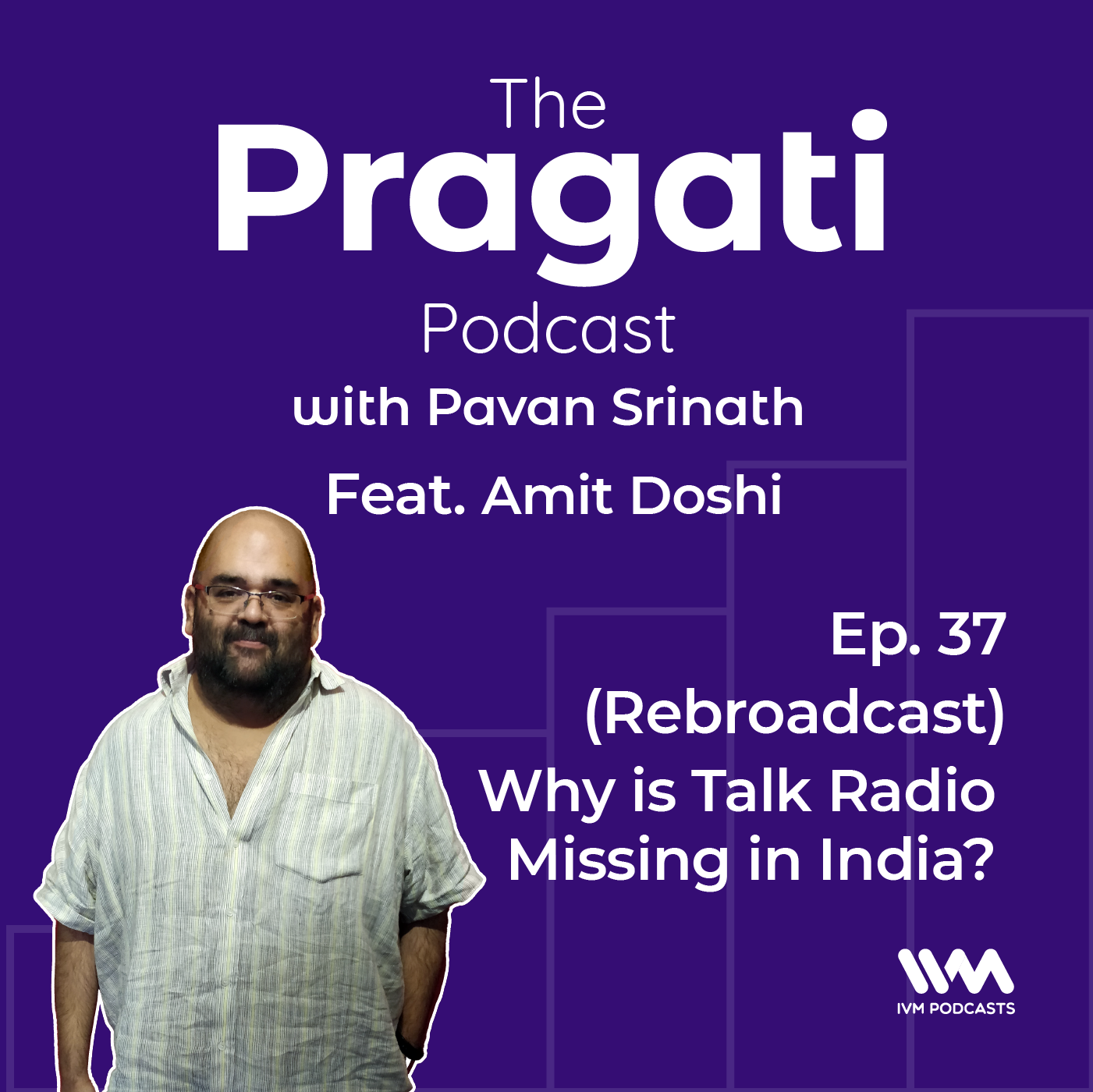 (Rebroadcast) Ep. 37: Why is Talk Radio Missing in India?