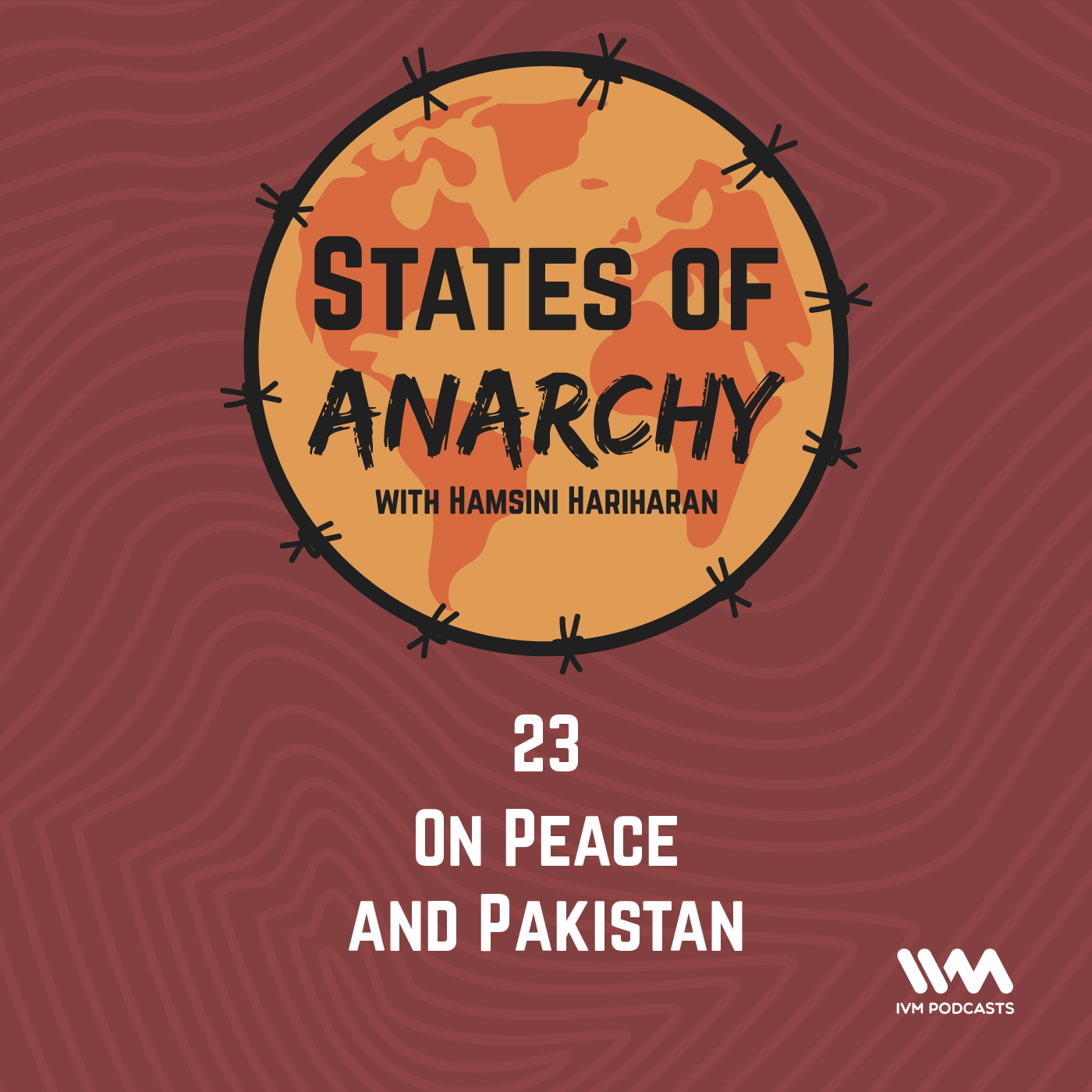 Ep. 23: On Peace and Pakistan