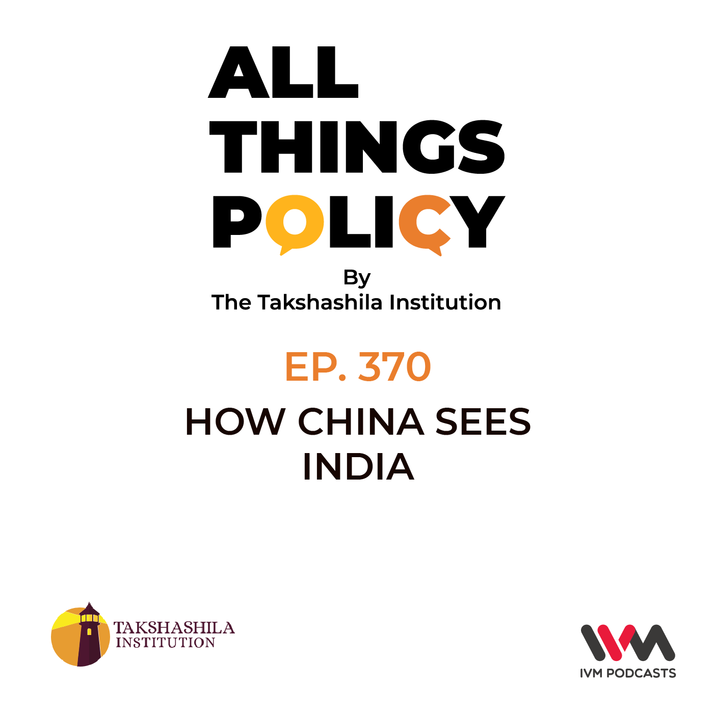 Ep. 370: How China Sees India