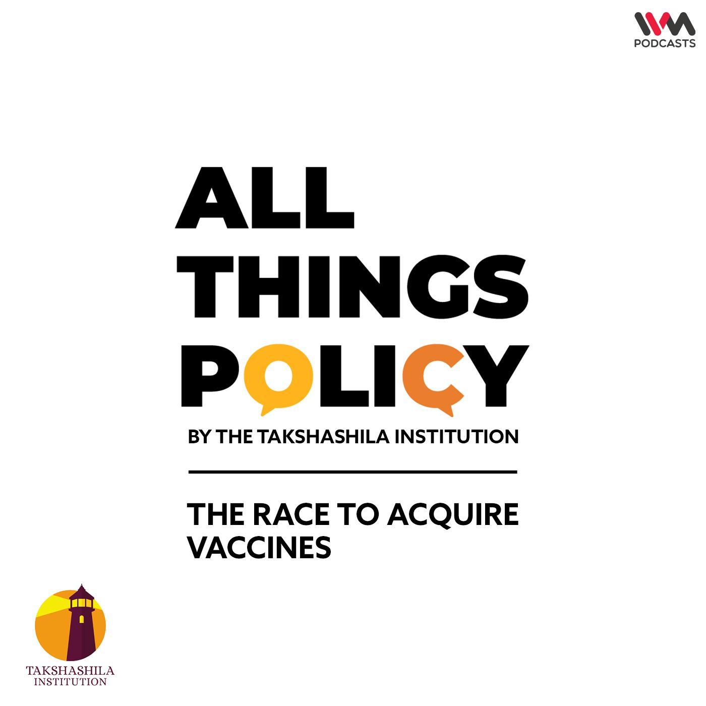Ep. 588: The Race to Acquire Vaccines
