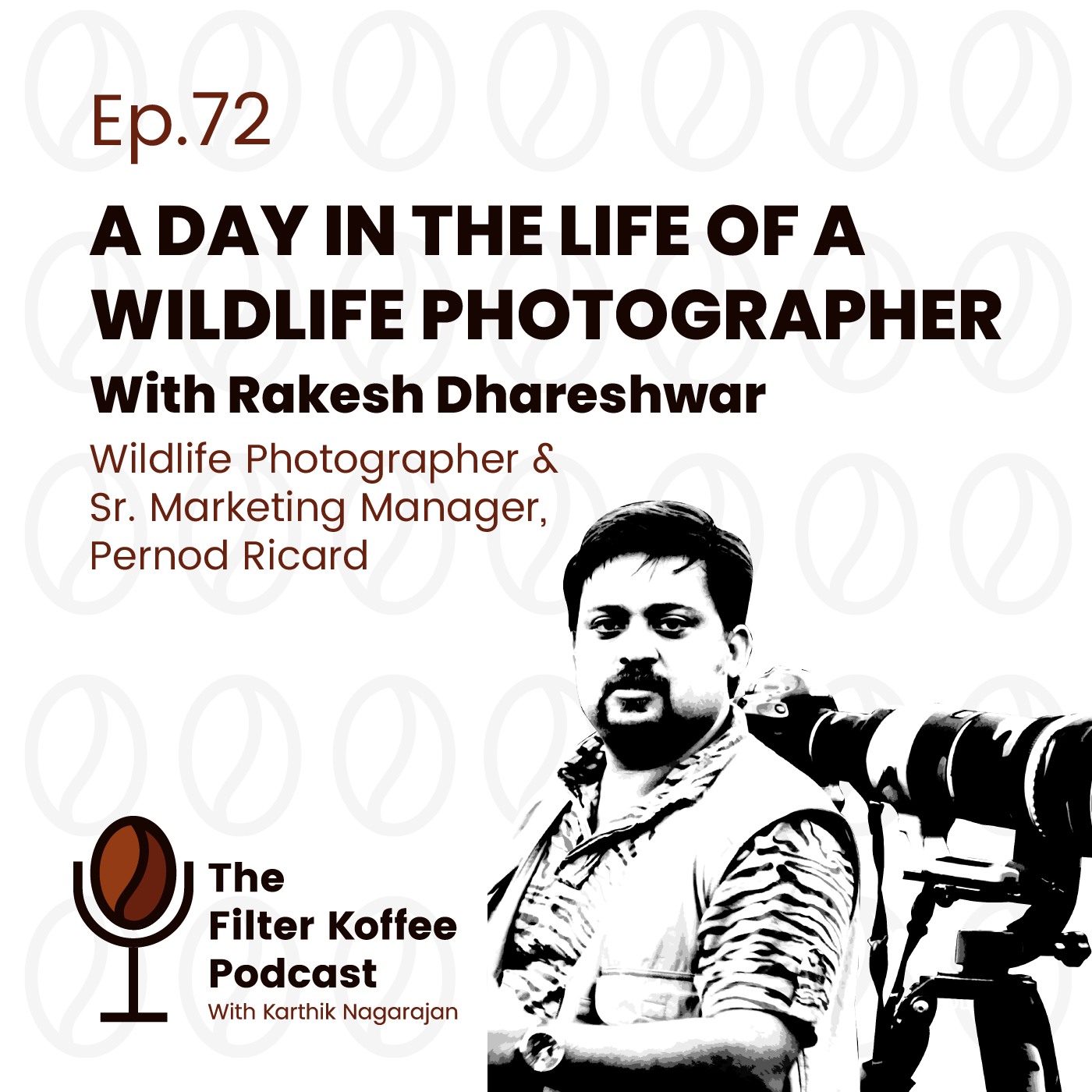 Ep. 72: A Day in The Life of a Wildlife Photographer'