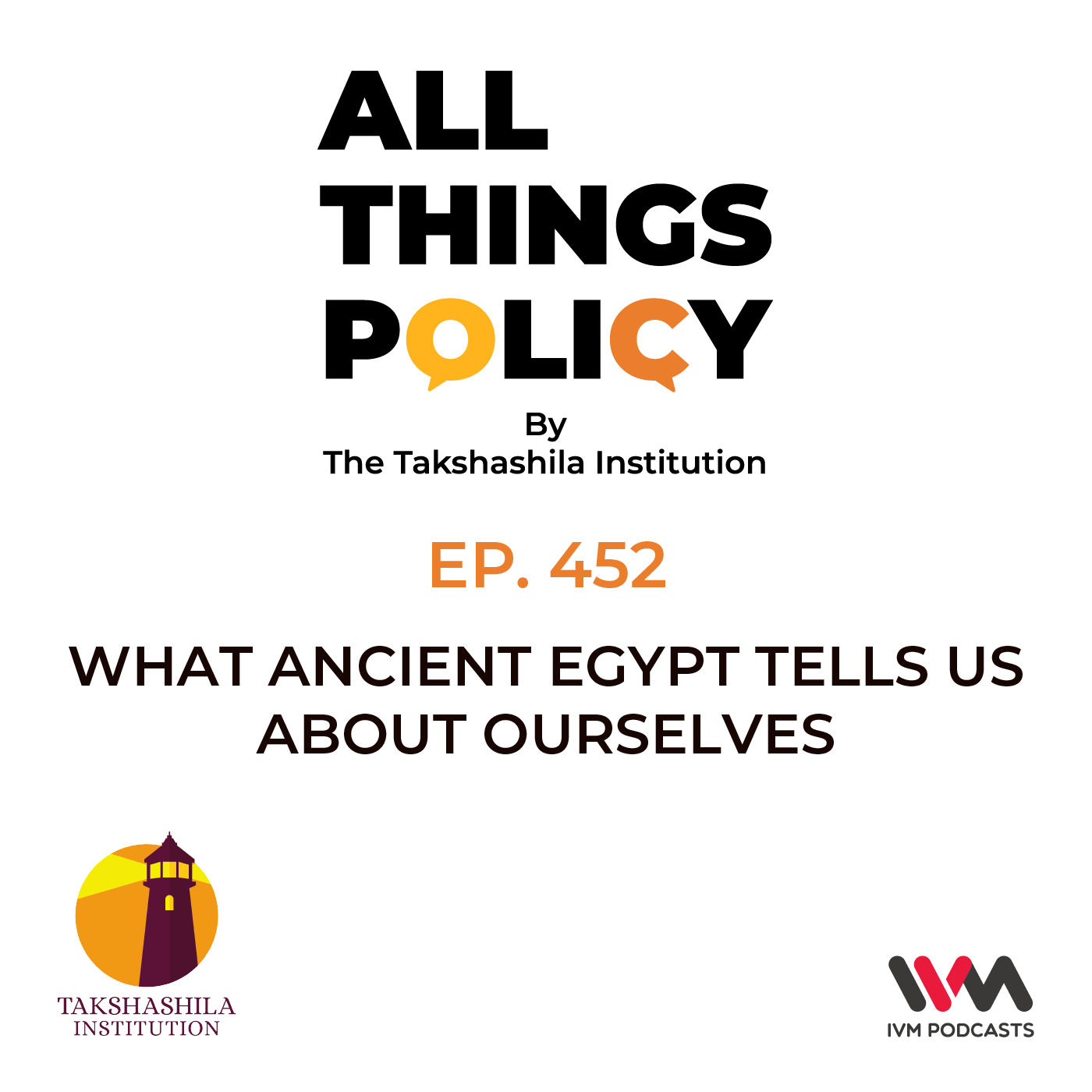 Ep. 452: What Ancient Egypt Tells Us About Ourselves