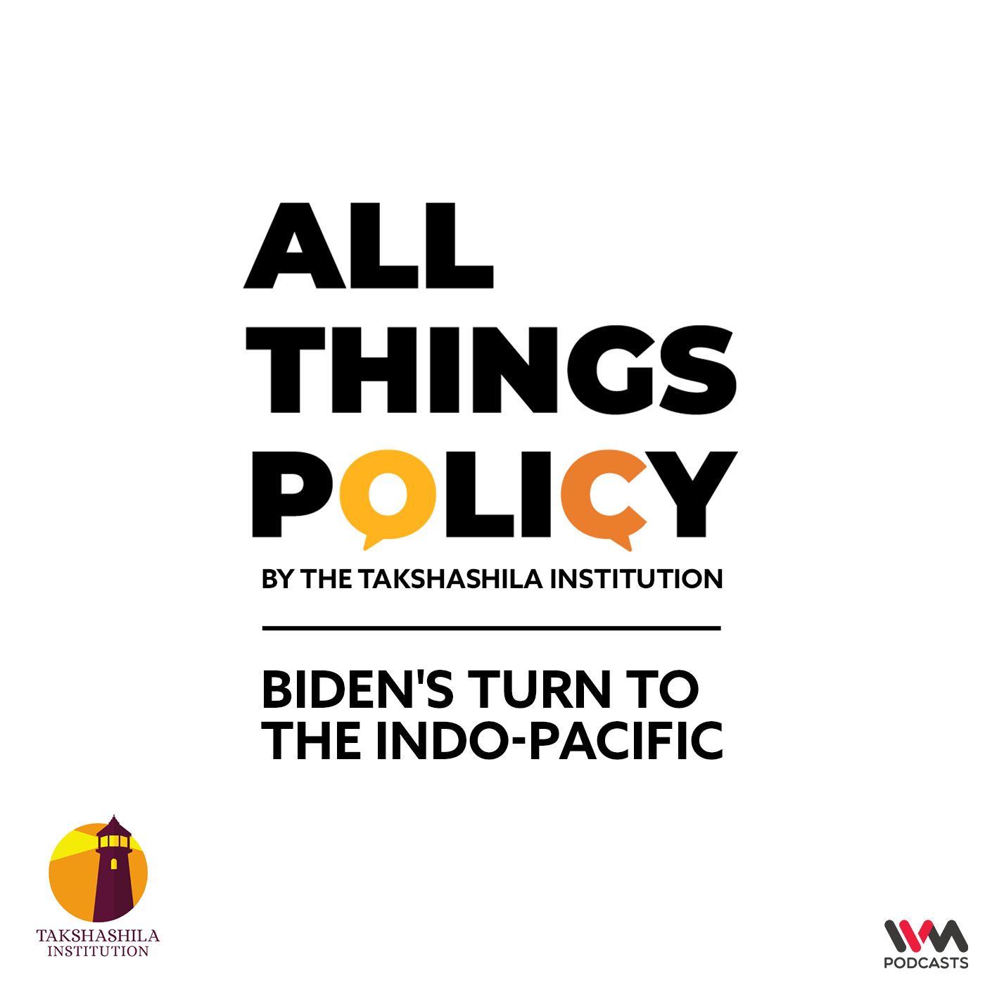 Ep. 565: Biden's Turn to the Indo-Pacific