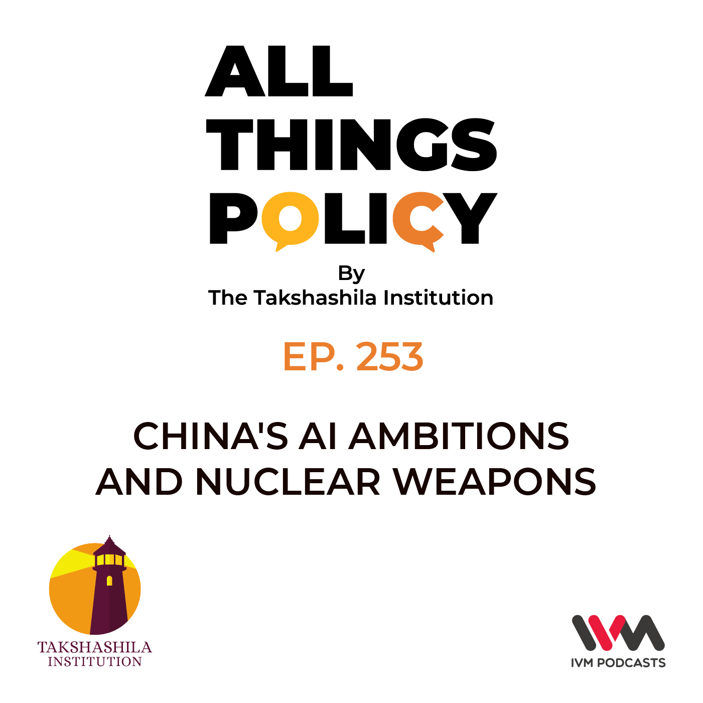 Ep. 253: China's AI Ambitions and Nuclear Weapons
