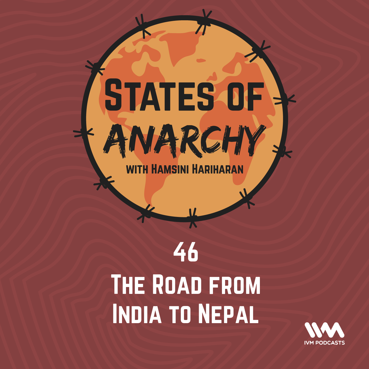 Ep. 46: The Road from India to Nepal