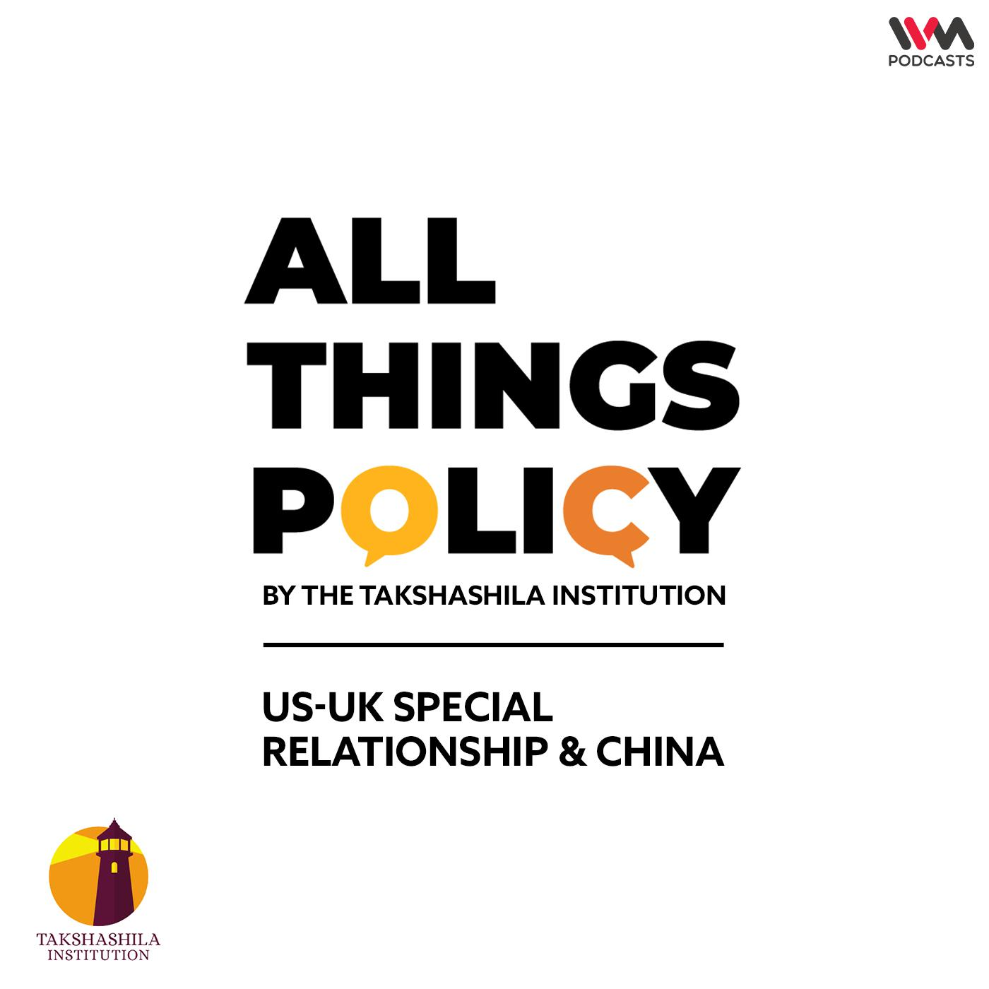 Ep. 582: US-UK Special Relationship and China