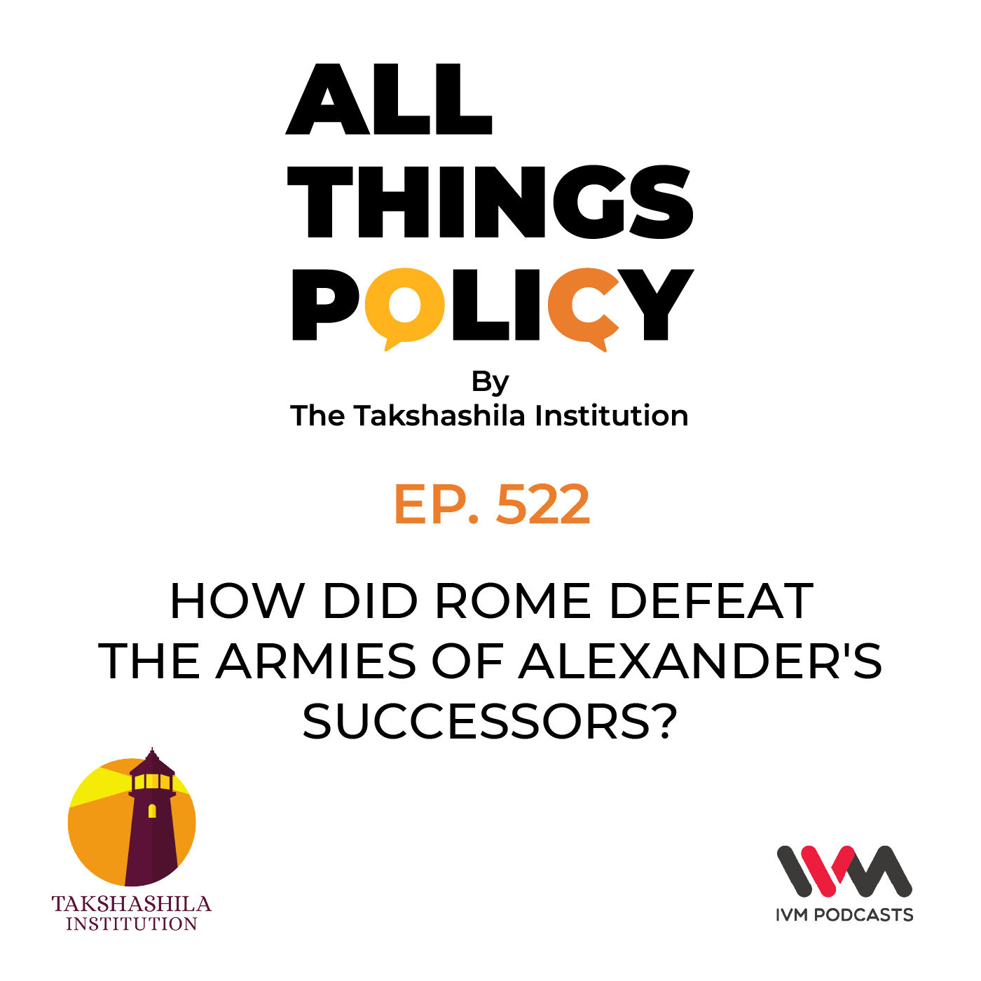 Ep. 522: How Did Rome Defeat the Armies of Alexander's Successors?