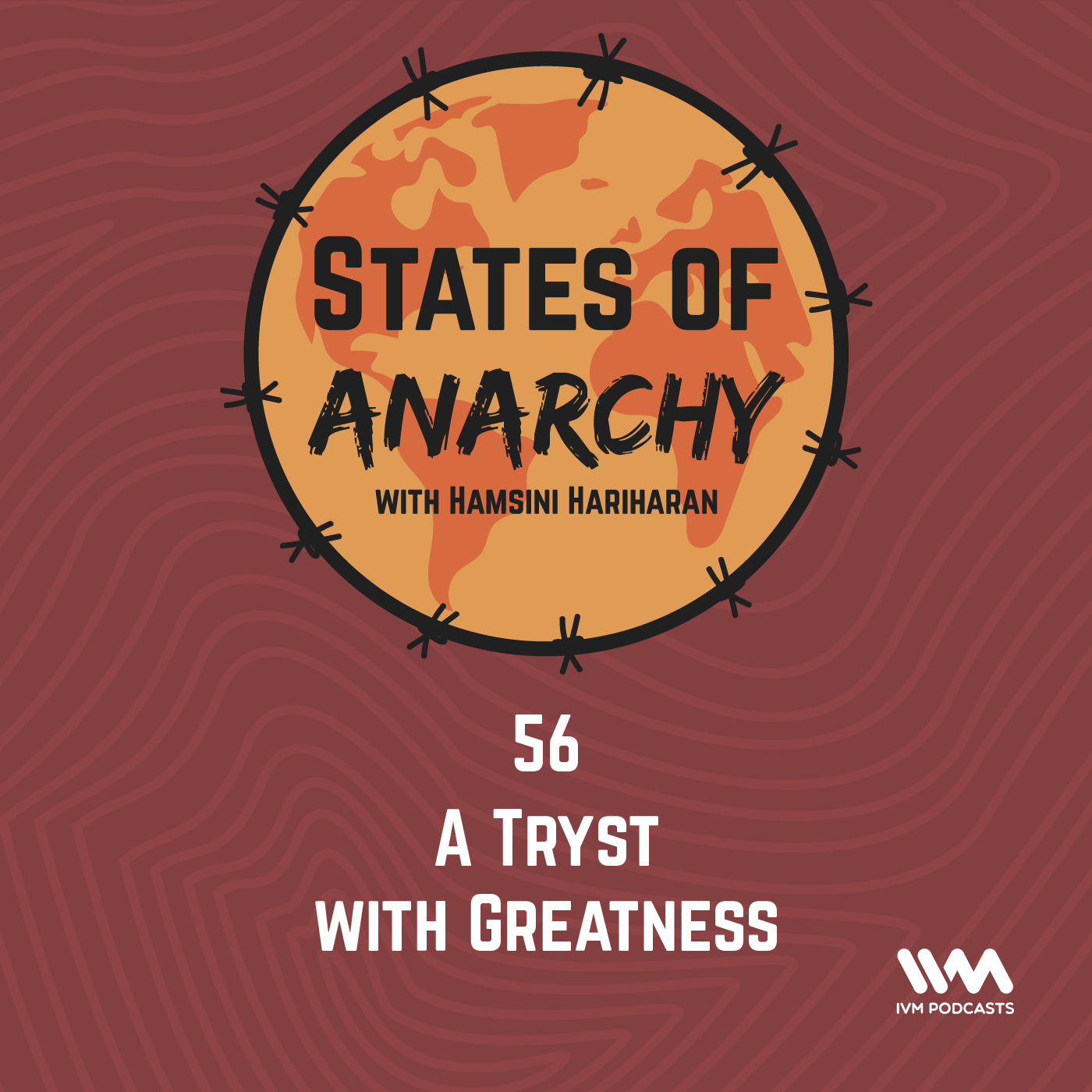 Ep. 56: A Tryst with Greatness